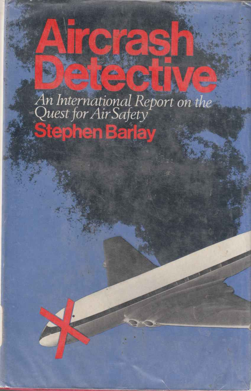 Image for Aircrash Detective - The Quest for Aviation Safety: An International Report