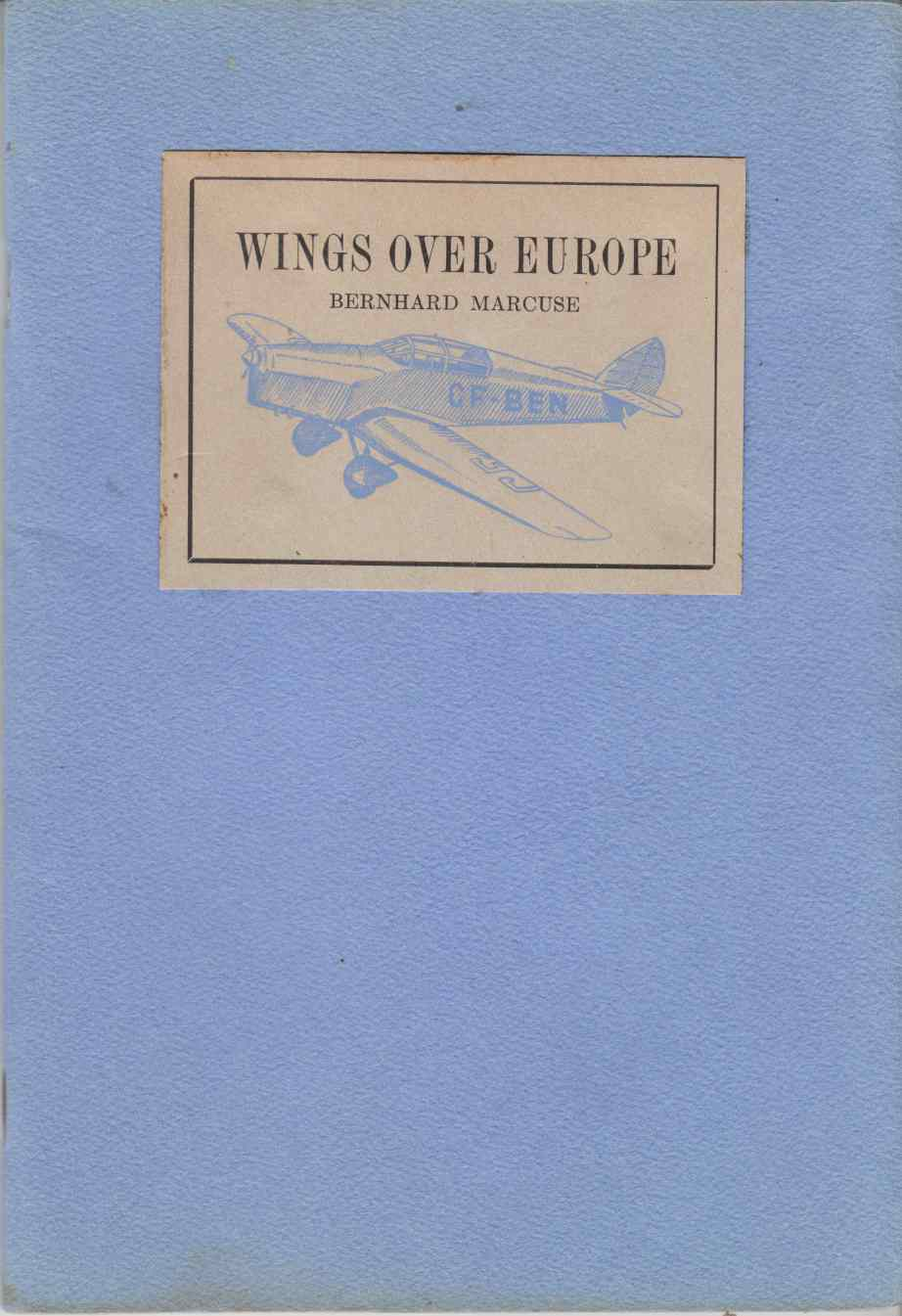 Image for Wings Over Europe: Eleven Countries in 19 Hours