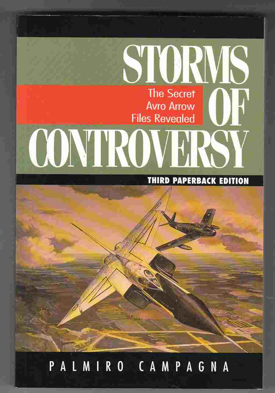 Image for Storms of Controversy: The Secret Avro Arrow Files Revealed