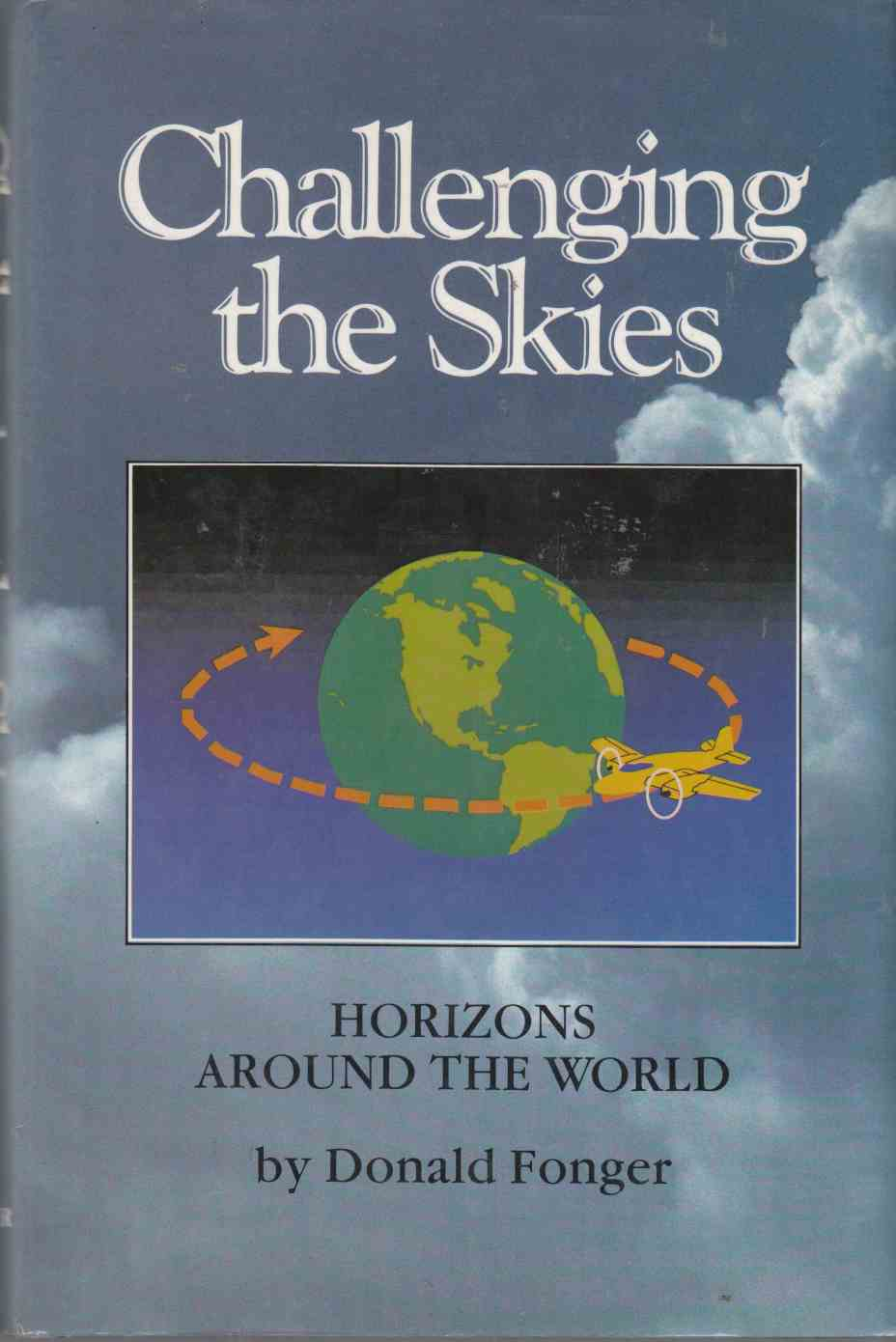 Image for Challenging the Skies Horizons around the World