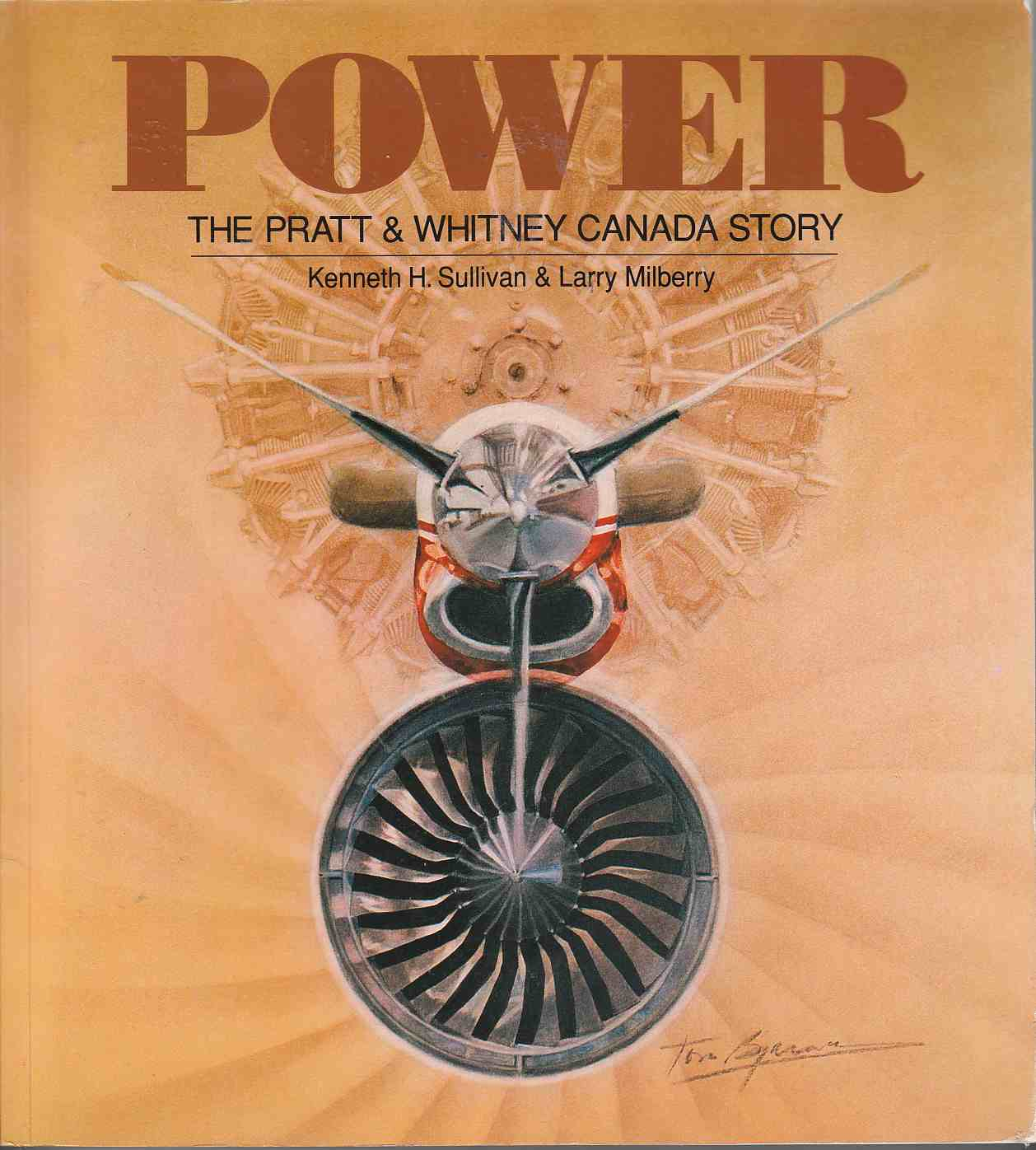 Image for Power The Pratt & Whitney Canada Story