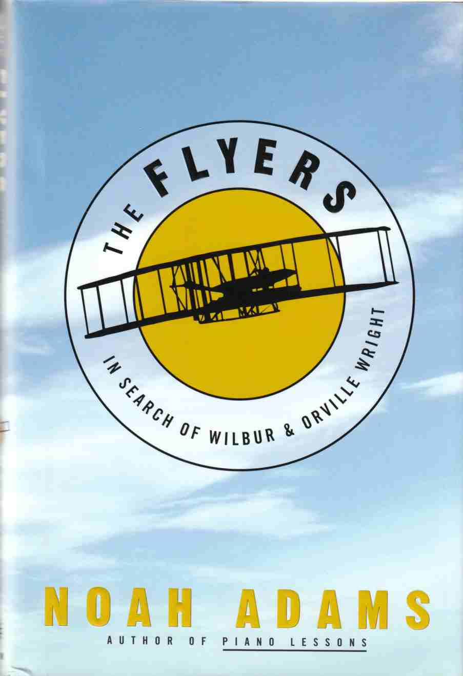 Image for The Flyers:  In Search of Wilbur and Orville Wright