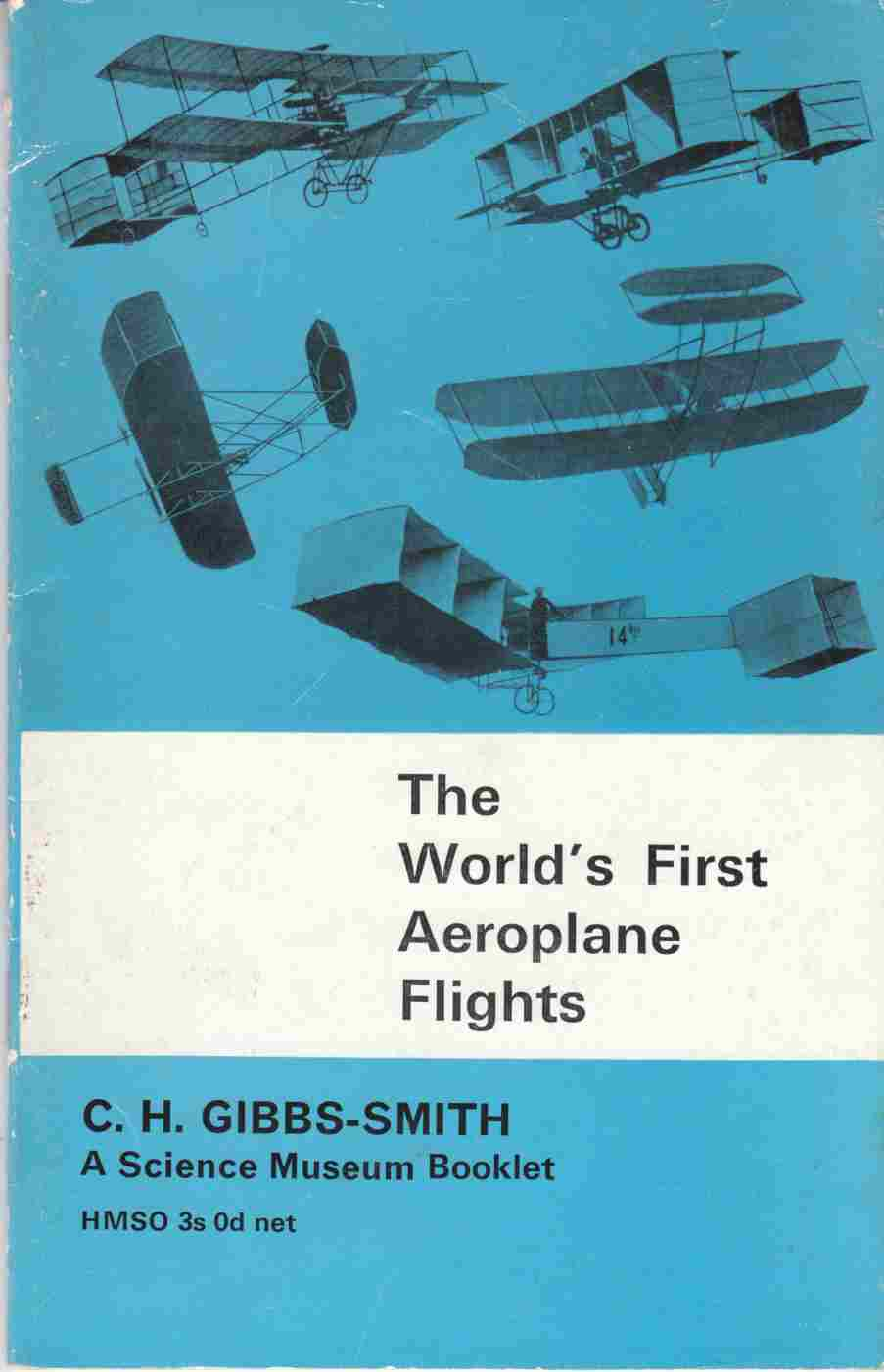 Image for The World's First Aeroplane Flights (1903-1908) and Earlier Attempts to Fly