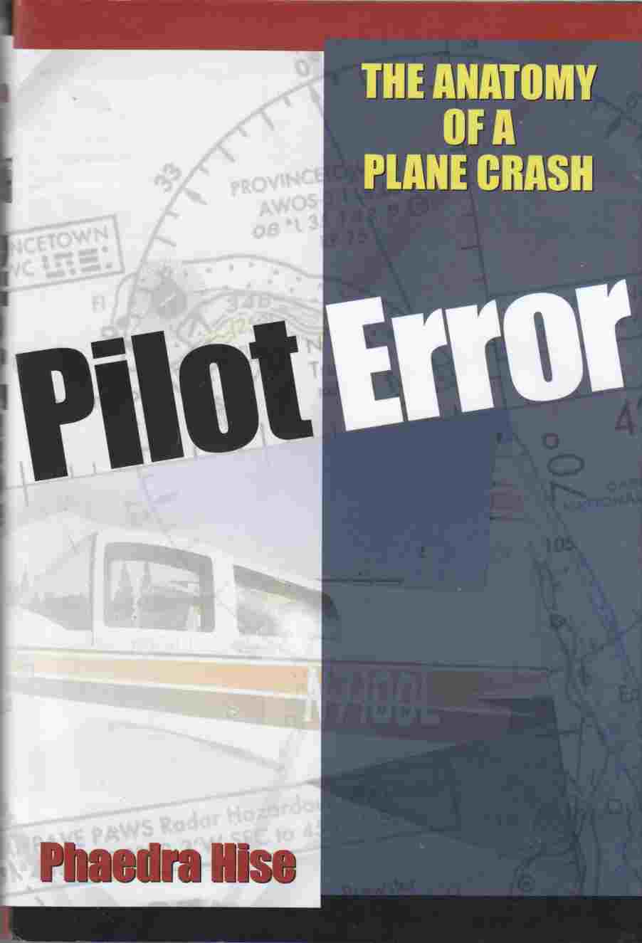 Image for Pilot Error The Anatomy of a Plane Crash