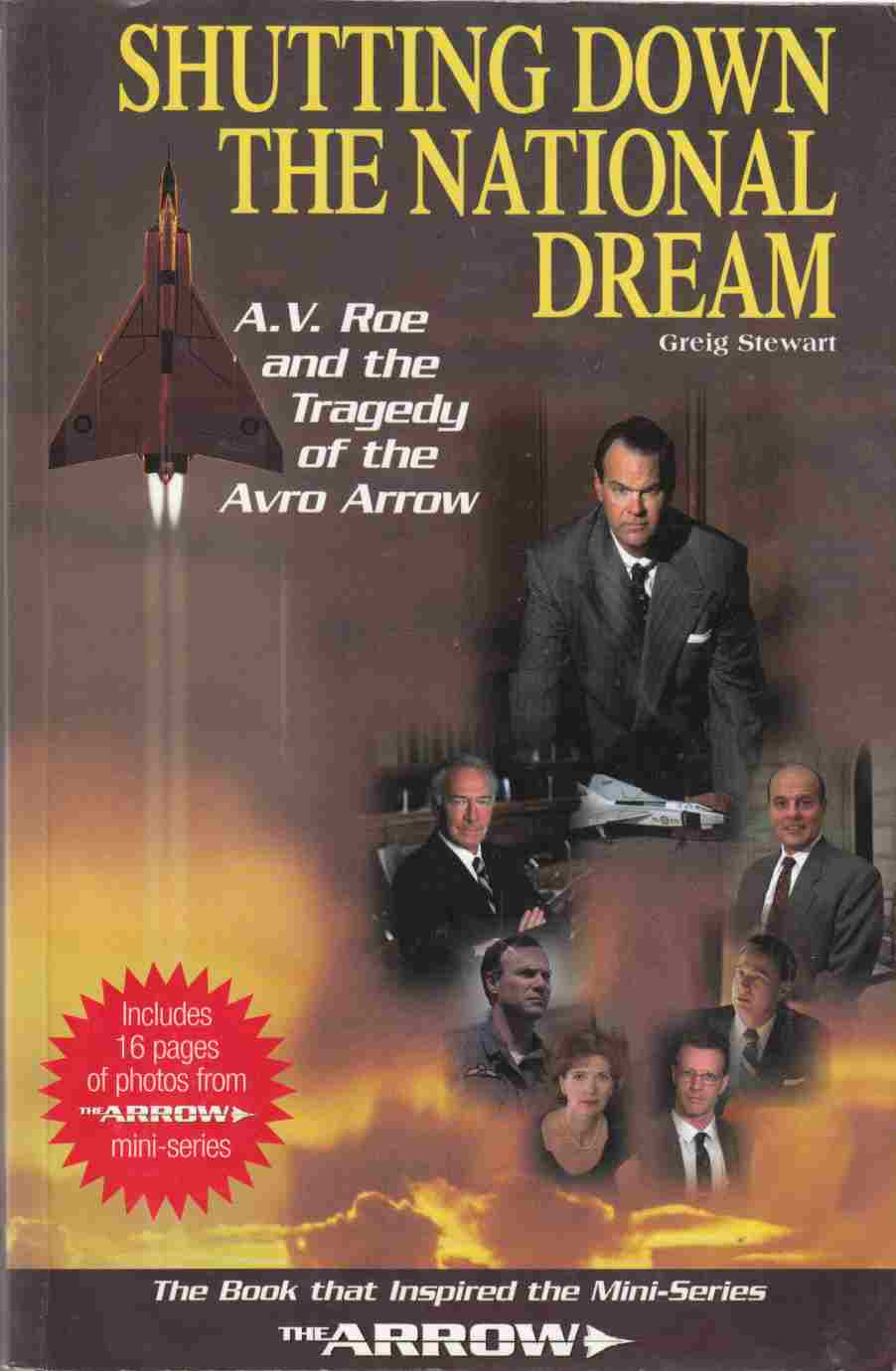 Image for Shutting Down the National Dream A. V. Roe and the Tragedy of the Avro Arrow