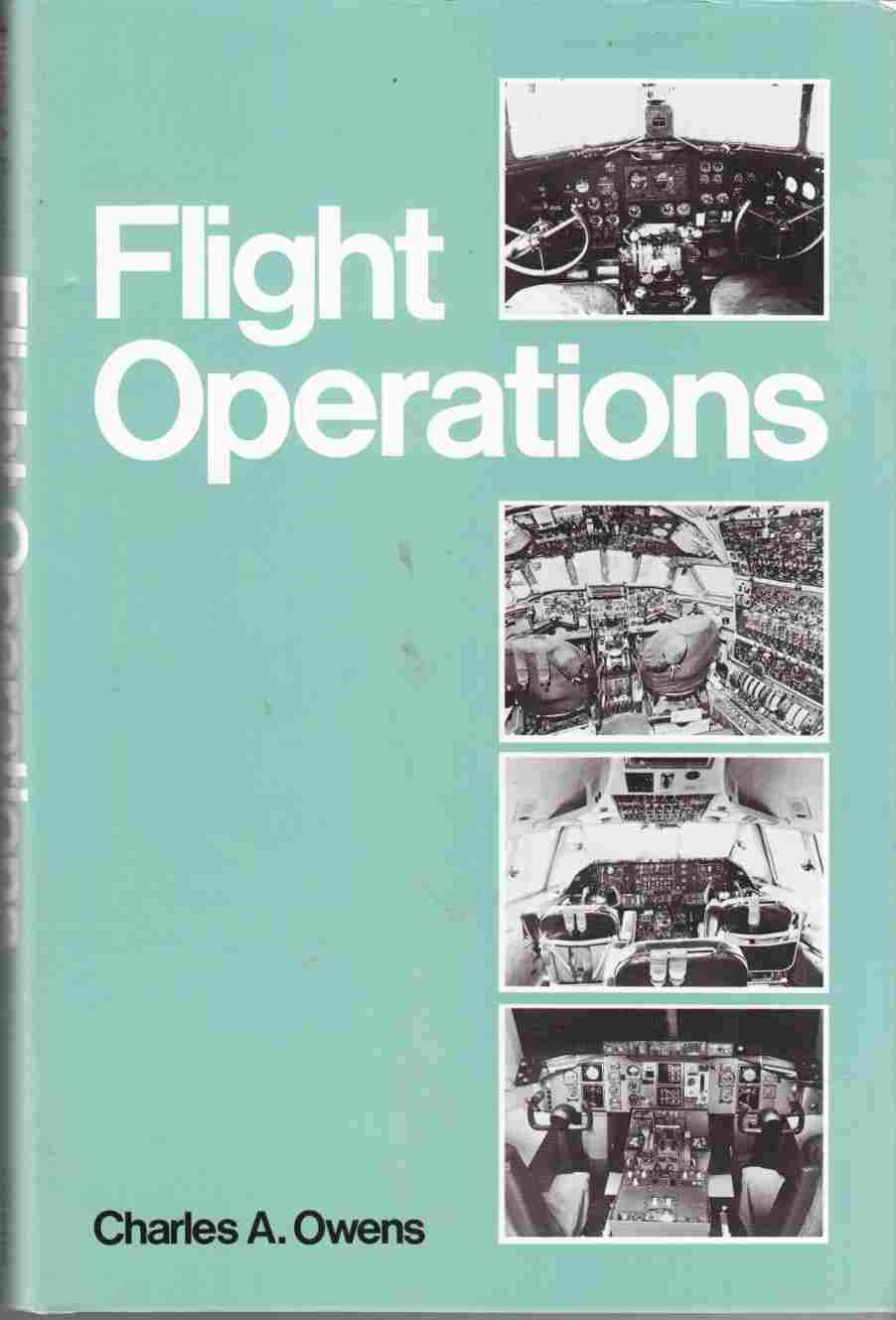 Image for Flight Operations A Study of Flight Deck Management