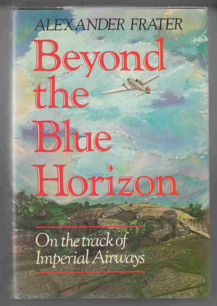 Image for Beyond the Blue Horizon On the Track of Imperial Airways