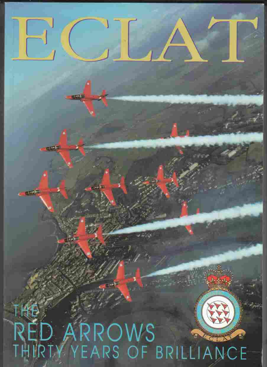 Image for Eclat The Red Arrows Thirty Years of Brilliance