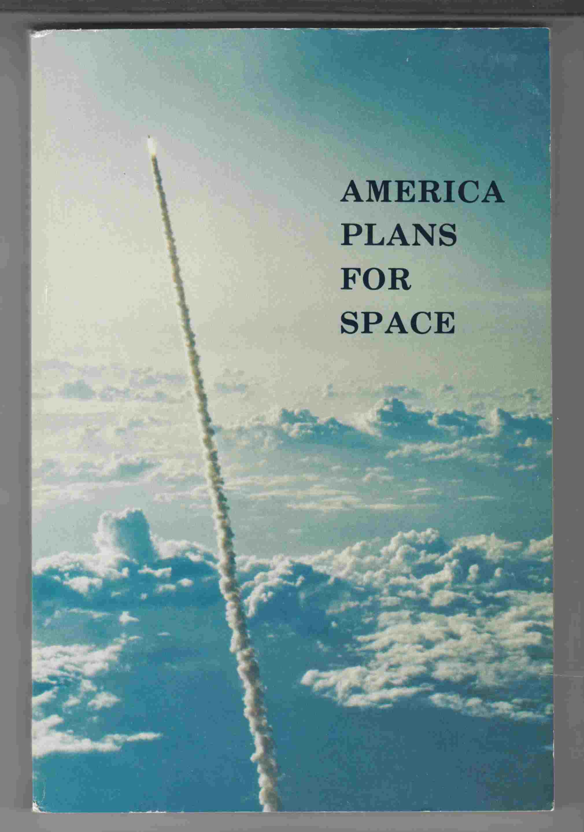 Image for America Plans for Space