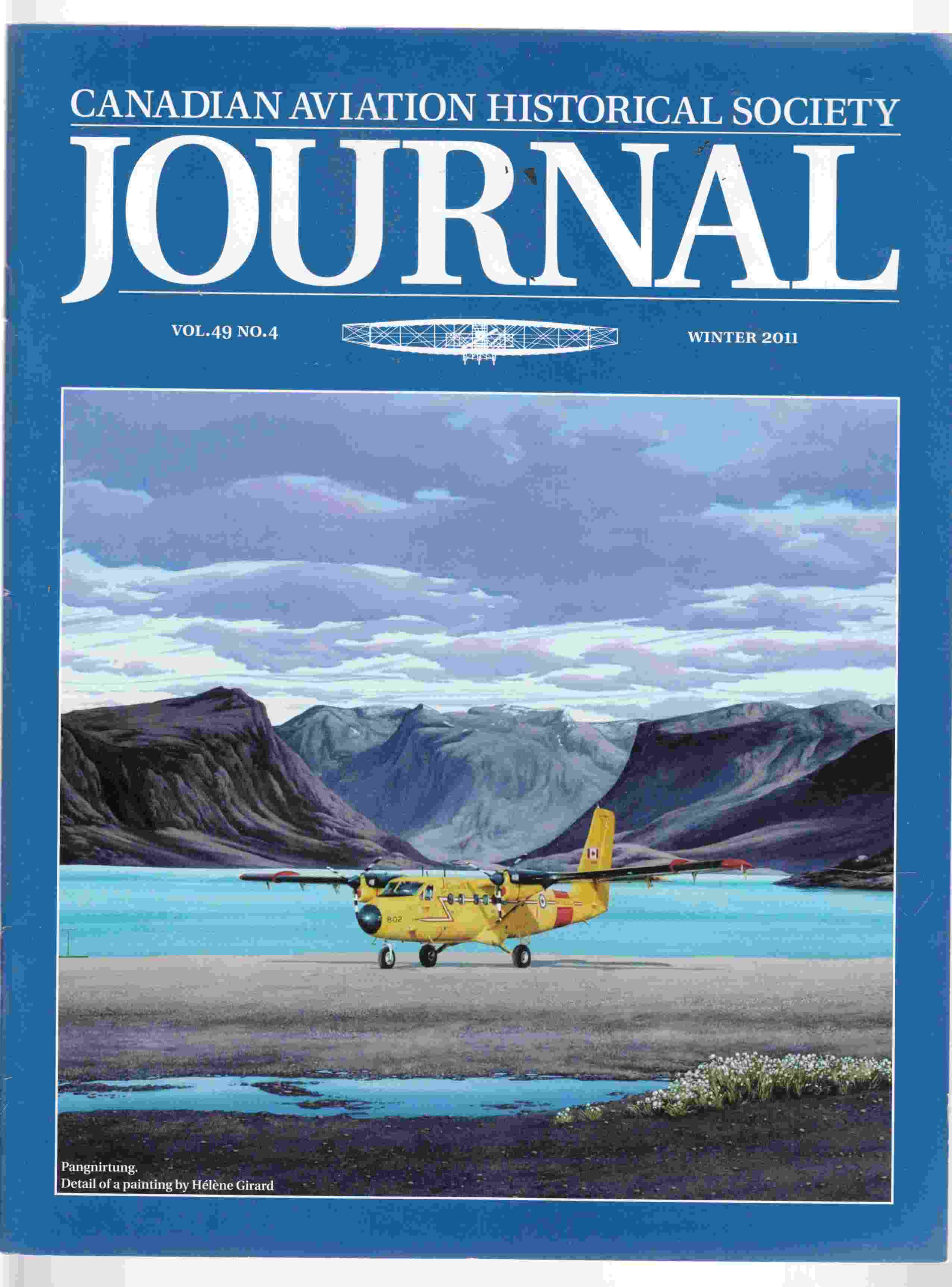 Image for Canadian Aviation Historical Society Journal Vol. 49 No. 4 Winter 2011
