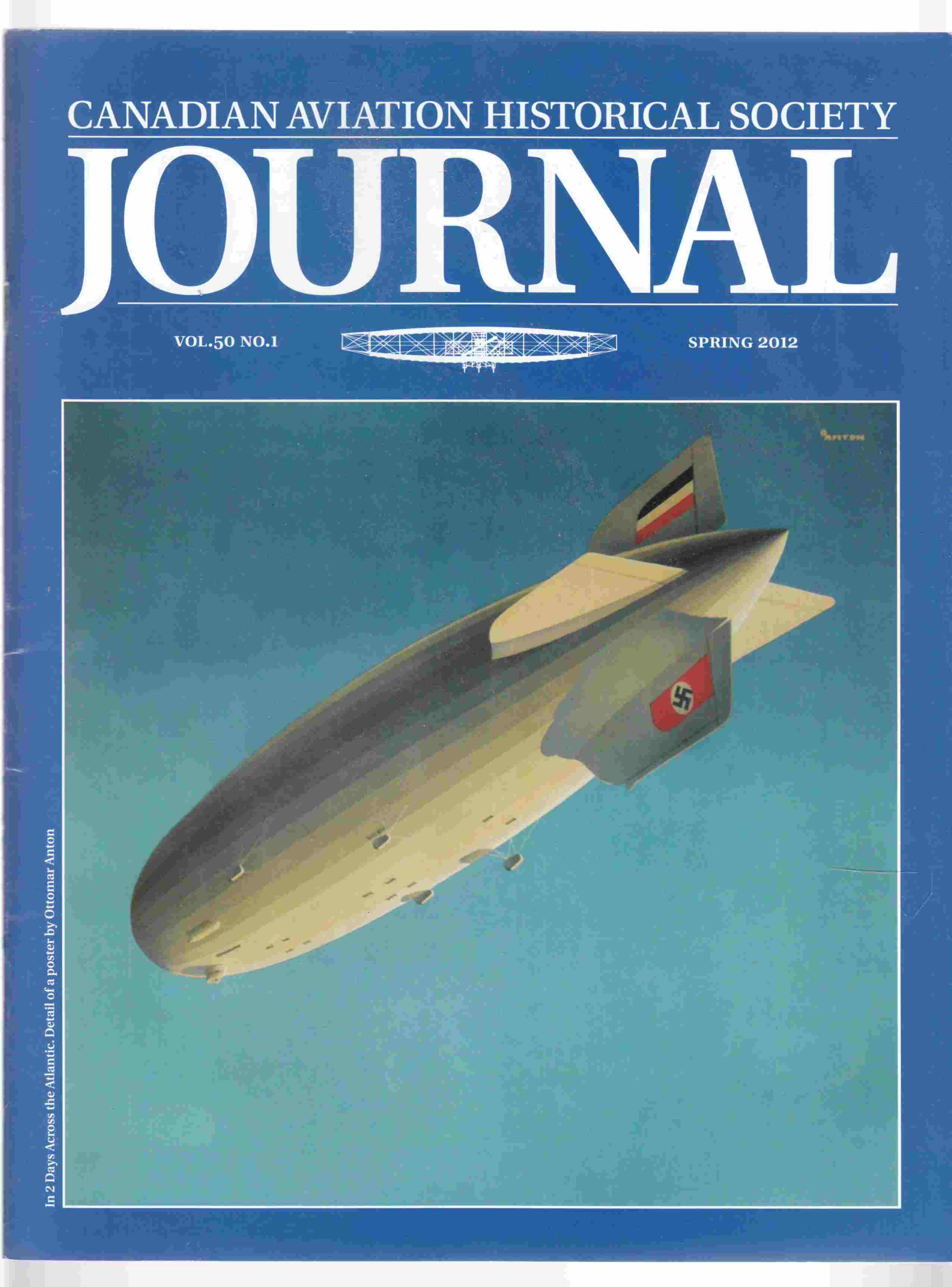 Image for Canadian Aviation Historical Society Journal Vol. 50 No. 1 Spring 2012