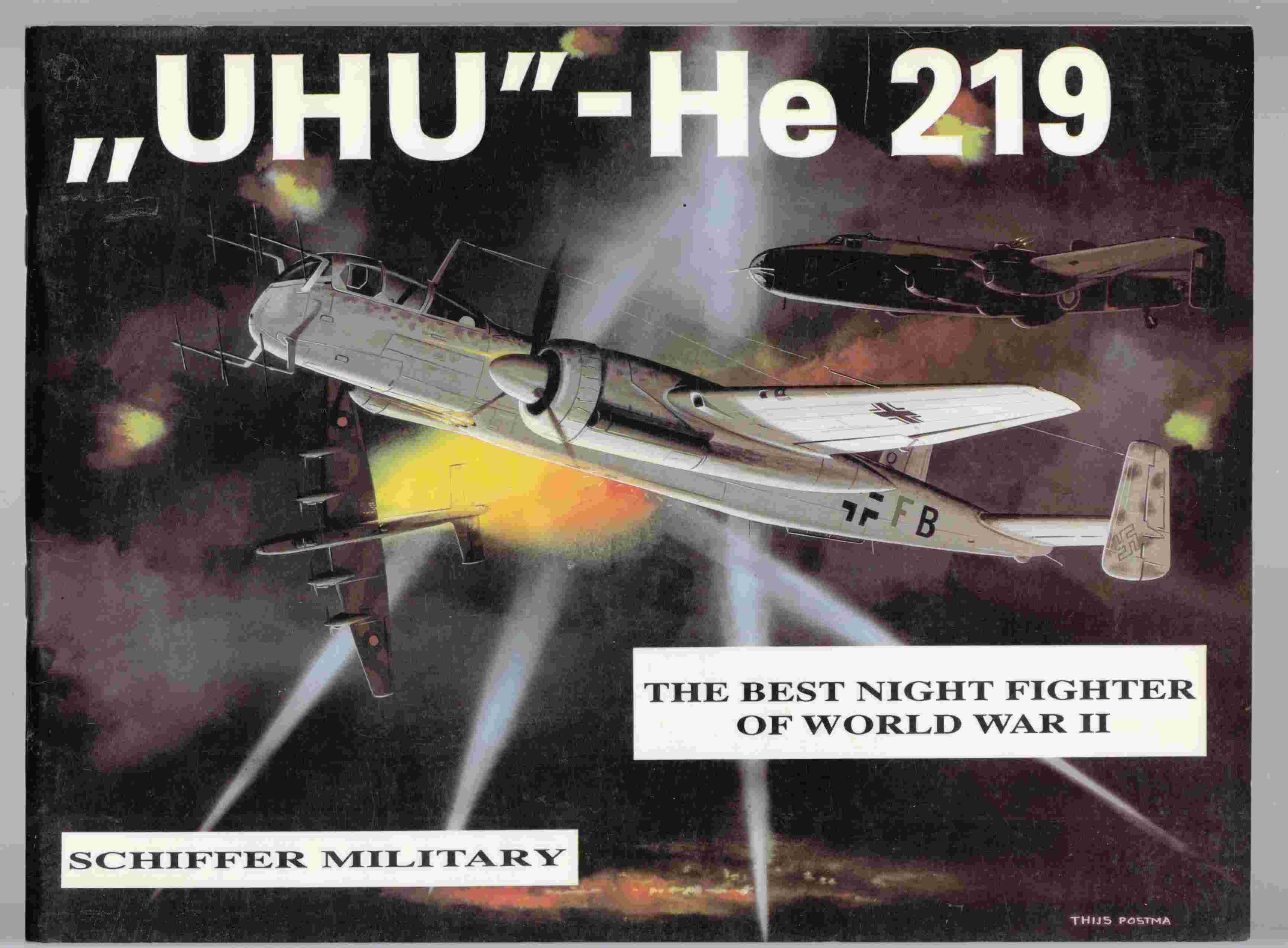 "Image for ""Uhu"" -He 219 Best Night Fighter of World War II"