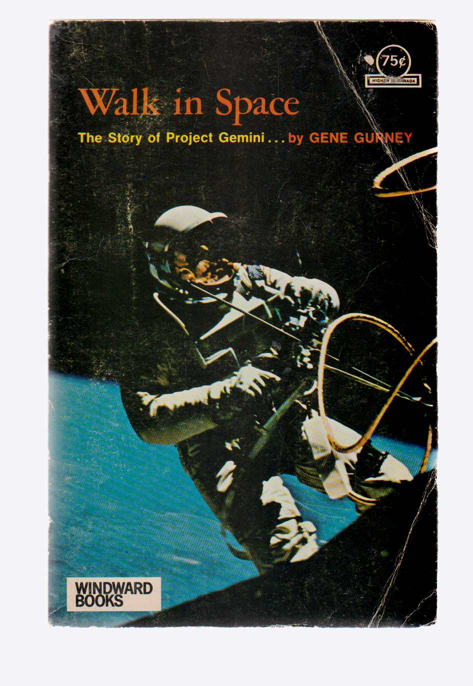 Image for Walk in Space The Story of Project Gemini