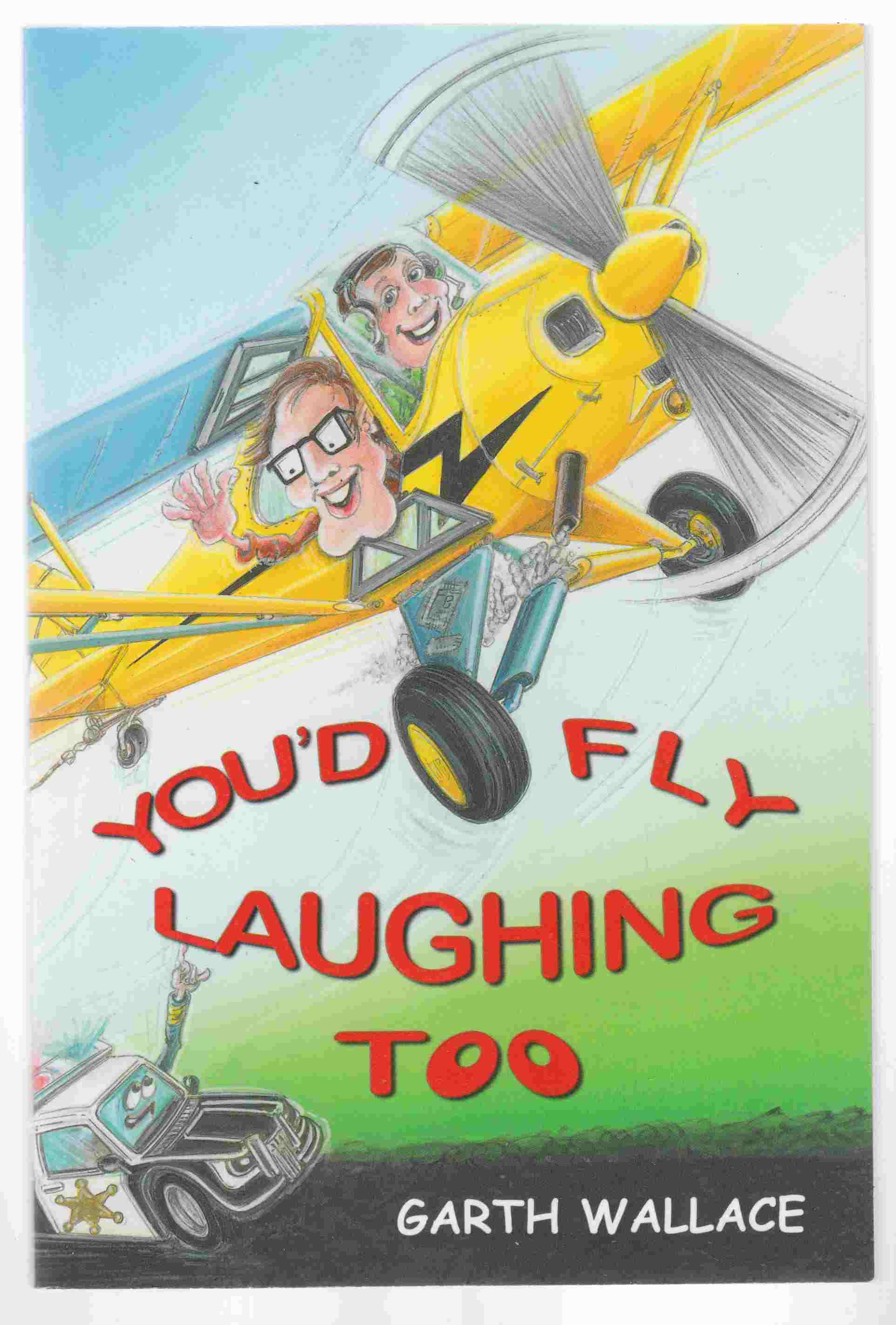 Image for You'd Fly Laughing Too