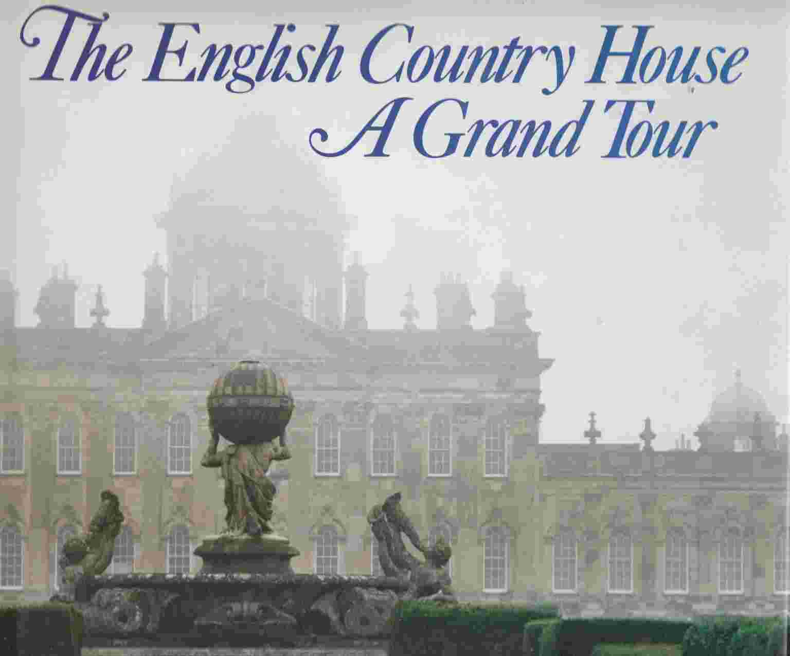 Image for The English Country House: A Grand Tour
