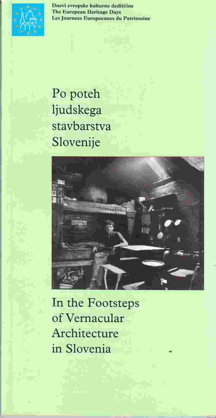 Image for In the Footsteps of Vernacular Architecture in Slovenia: Po Poteh Ljudskega Stavbarstva Slovenije