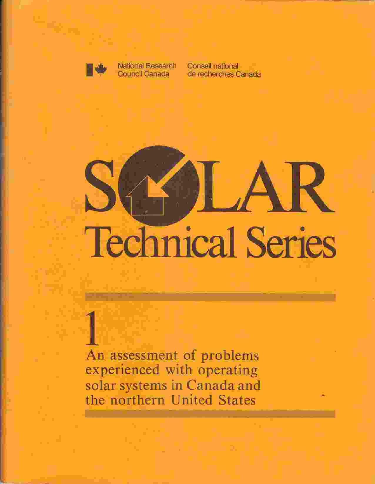 Image for An Assessment of Problems Experienced with Operating Solar Heating Systems in Canada and the Norther United States (NRC Solar Technical Series No. 1)
