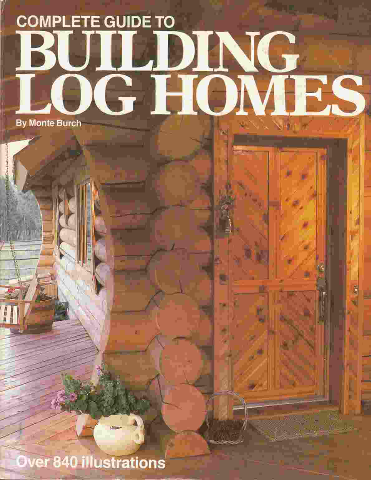 Image for Complete Guide to Building Log Homes