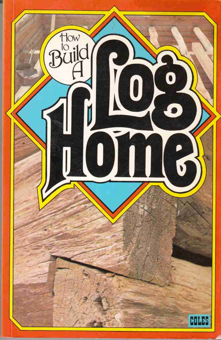 Image for How to Build a Log Home