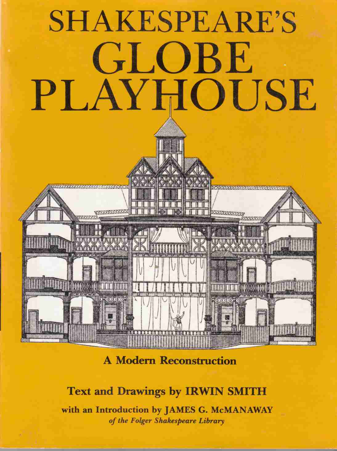 Image for Shalespeare's Globe Playhouse A Modern Reconstruction in Text and Drawings