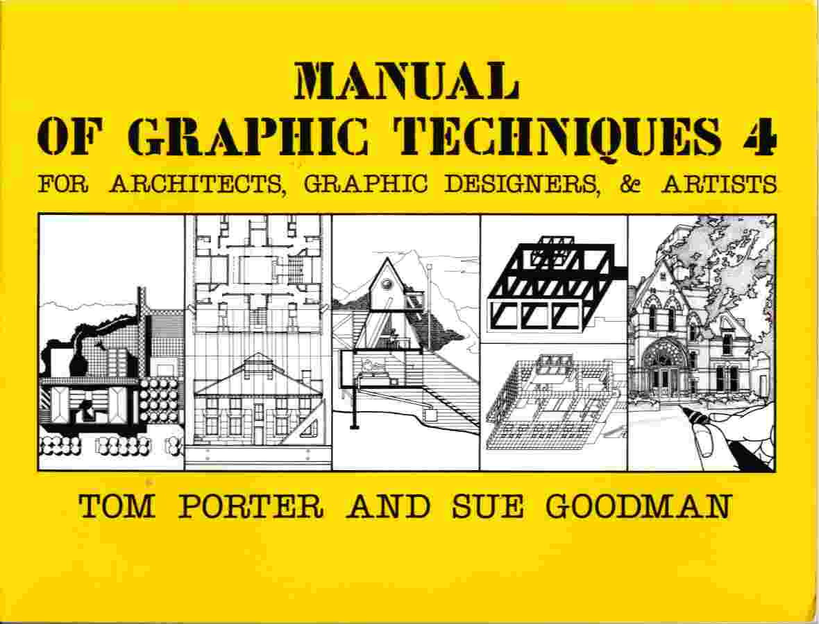 Image for Manual of Graphic Techniques for Architects, Graphic Designers, & Artists 4