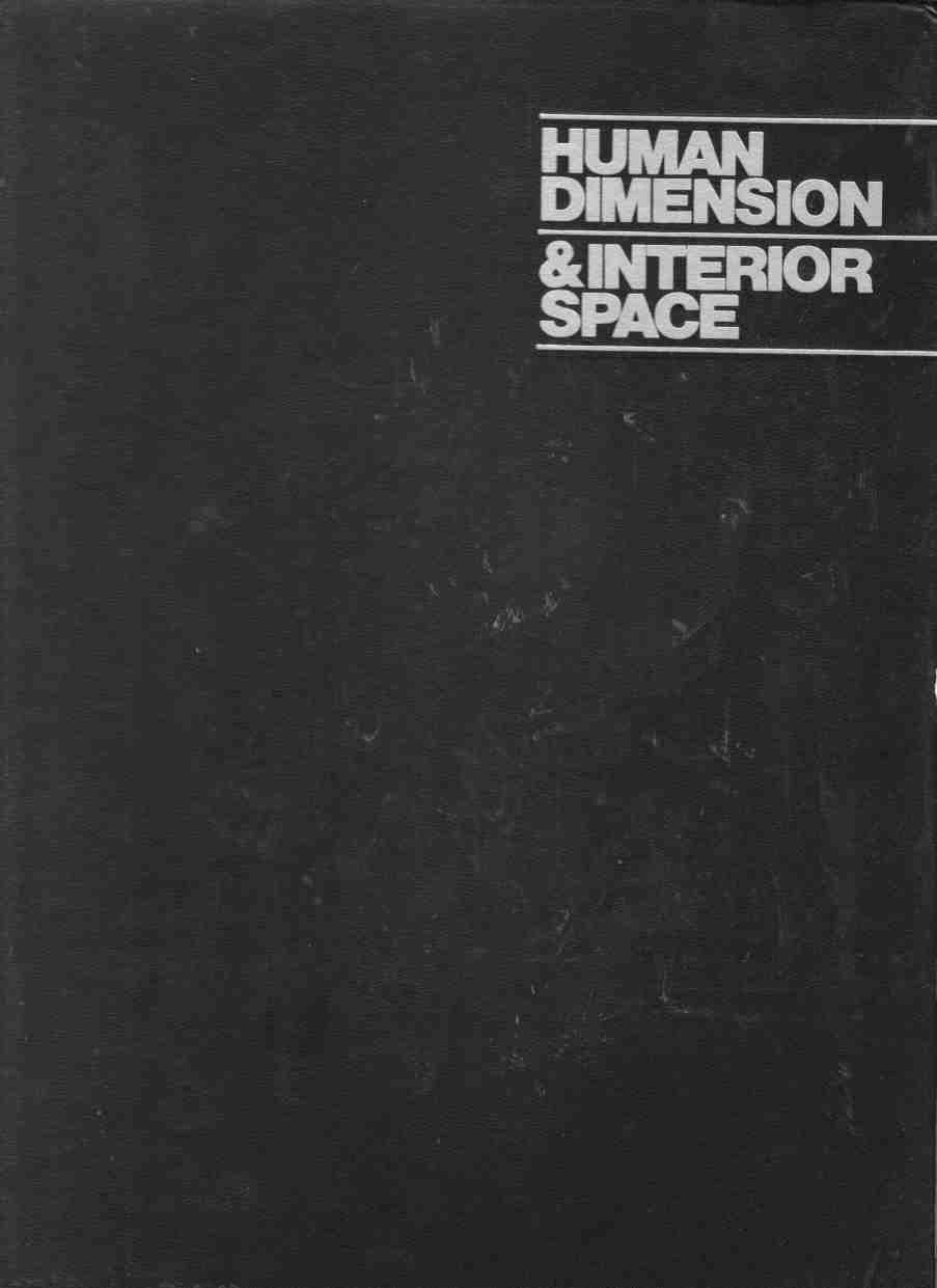 Image for Human Dimension & Interior Space A Source Book of Design Reference Standards