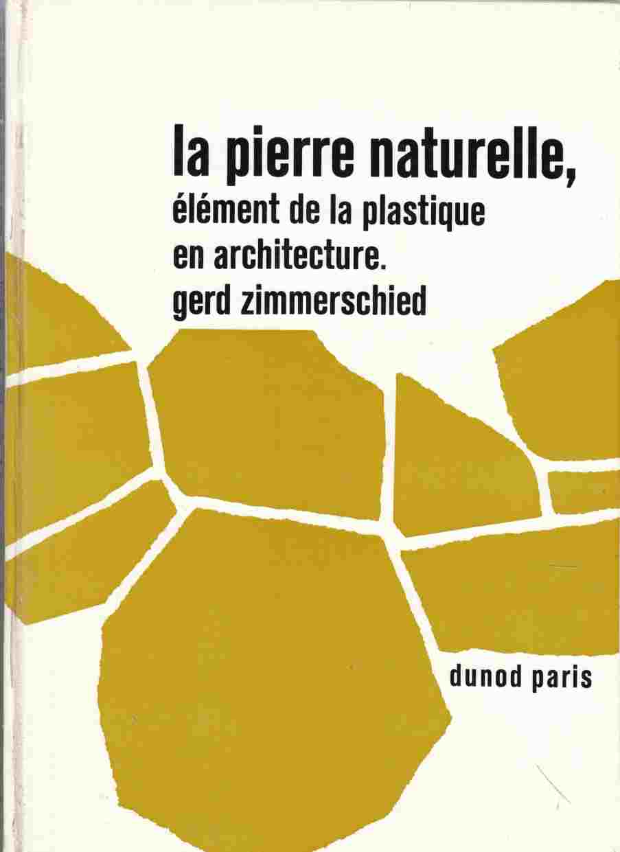 Image for Natural Stone As an Element of Design / La Pierre Naturelle, Element De La Plastique En Architecture / Naturstein Als Gestaltendes Element