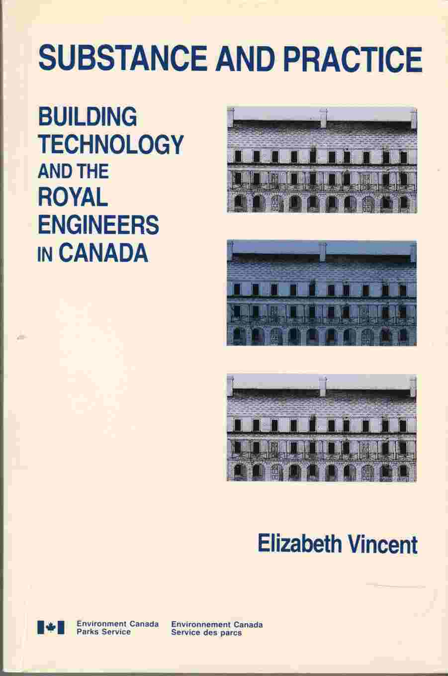 Image for Substance and Practice Building Technology and the Royal Engineers in Canada
