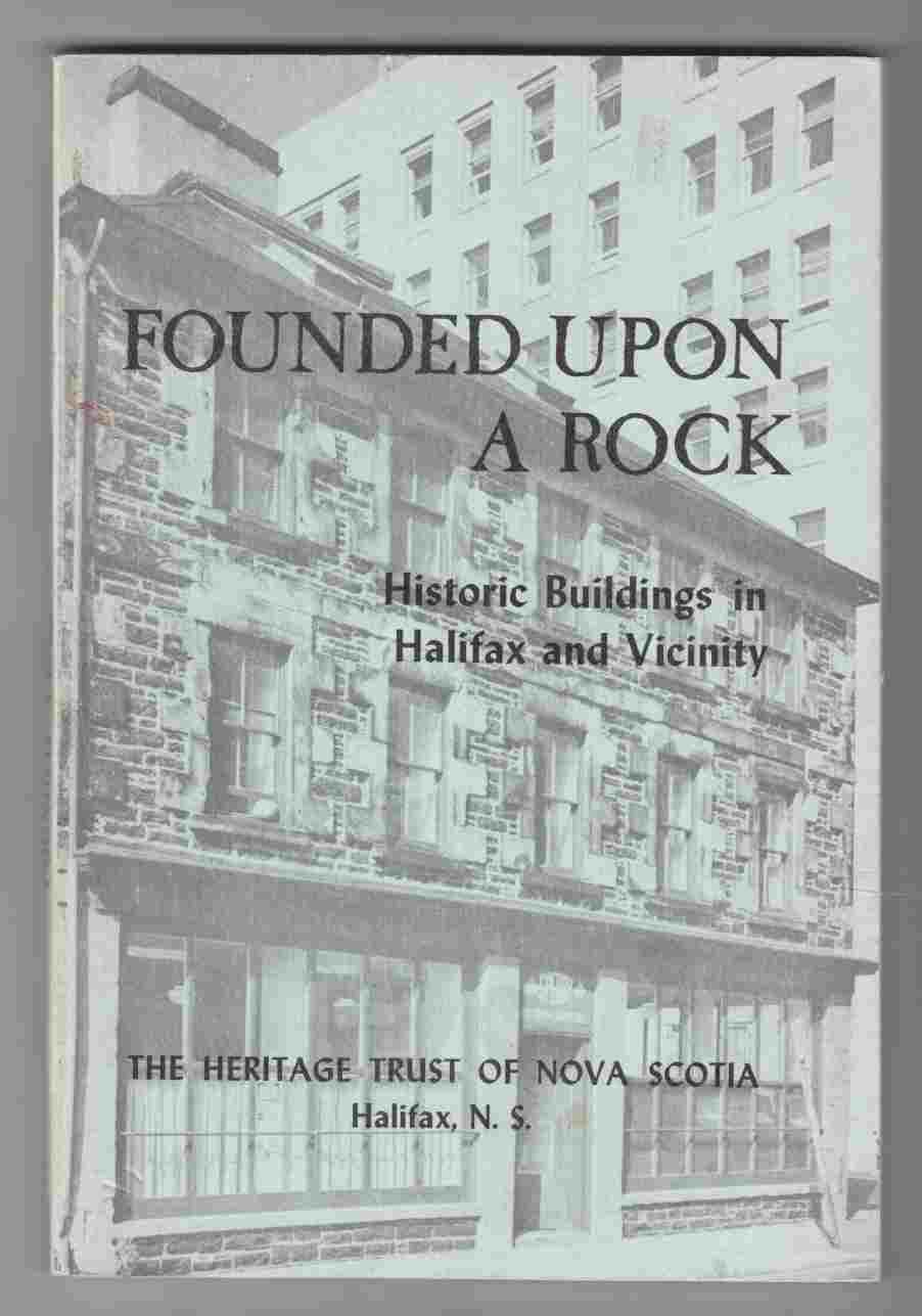 Image for Founded Upon a Rock Historic Buildings in Halifax and Vicinity