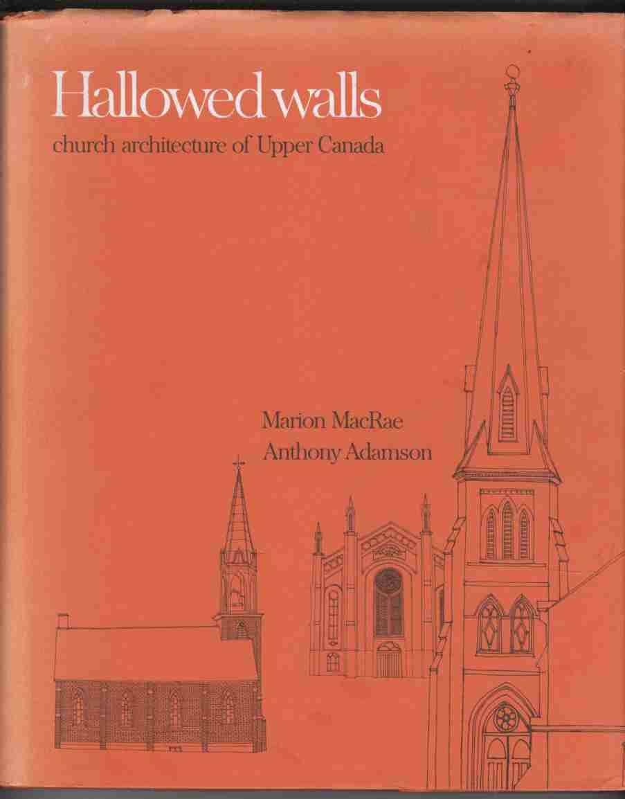 Image for Hallowed Walls Church Architecture of Upper Canada