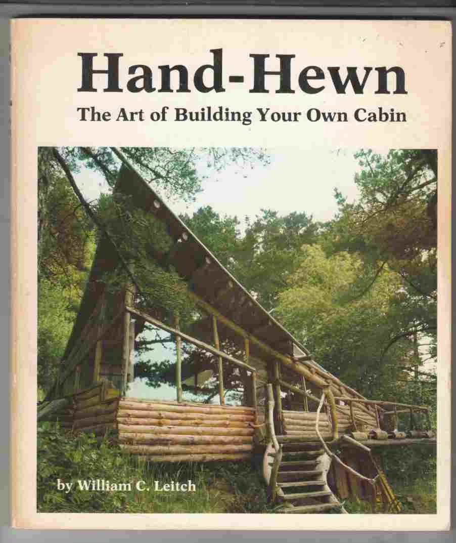 Image for Hand-Hewn The Art of Building Your Own Cabin