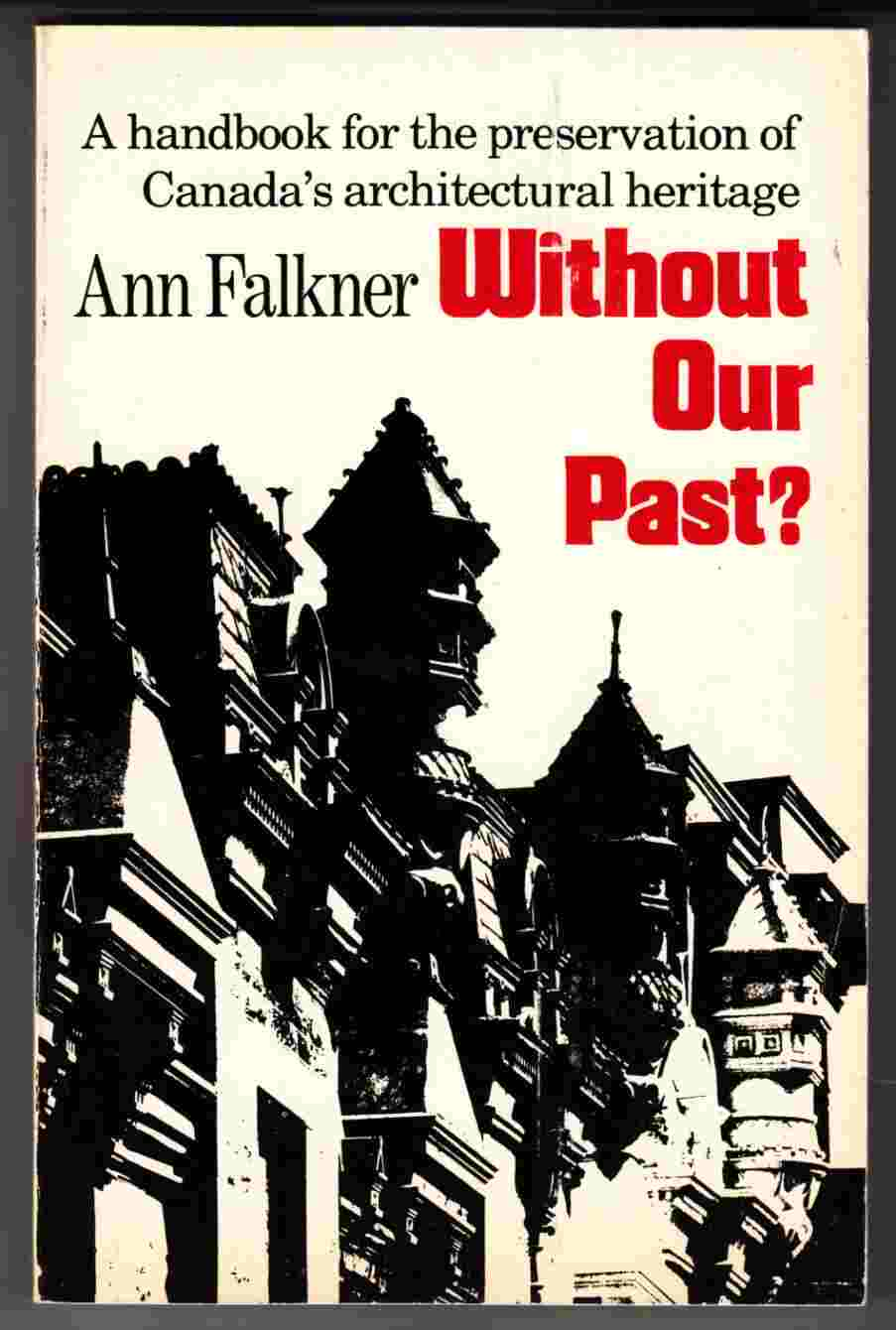 Image for Without Our Past?  A Handbook for the Preservation of Canada's Architectural Heritage