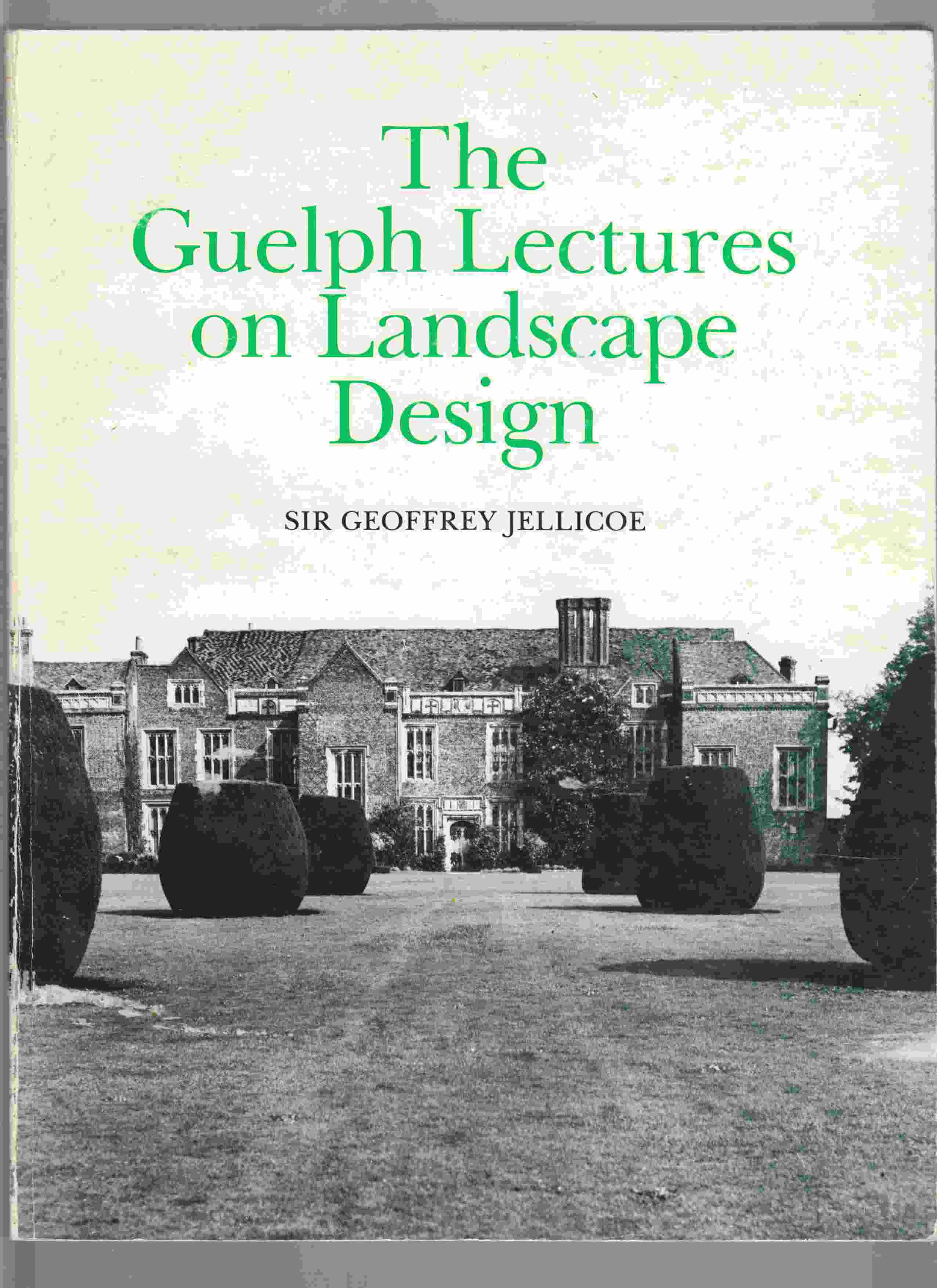 Image for The Guelph Lectures on Landscape Design