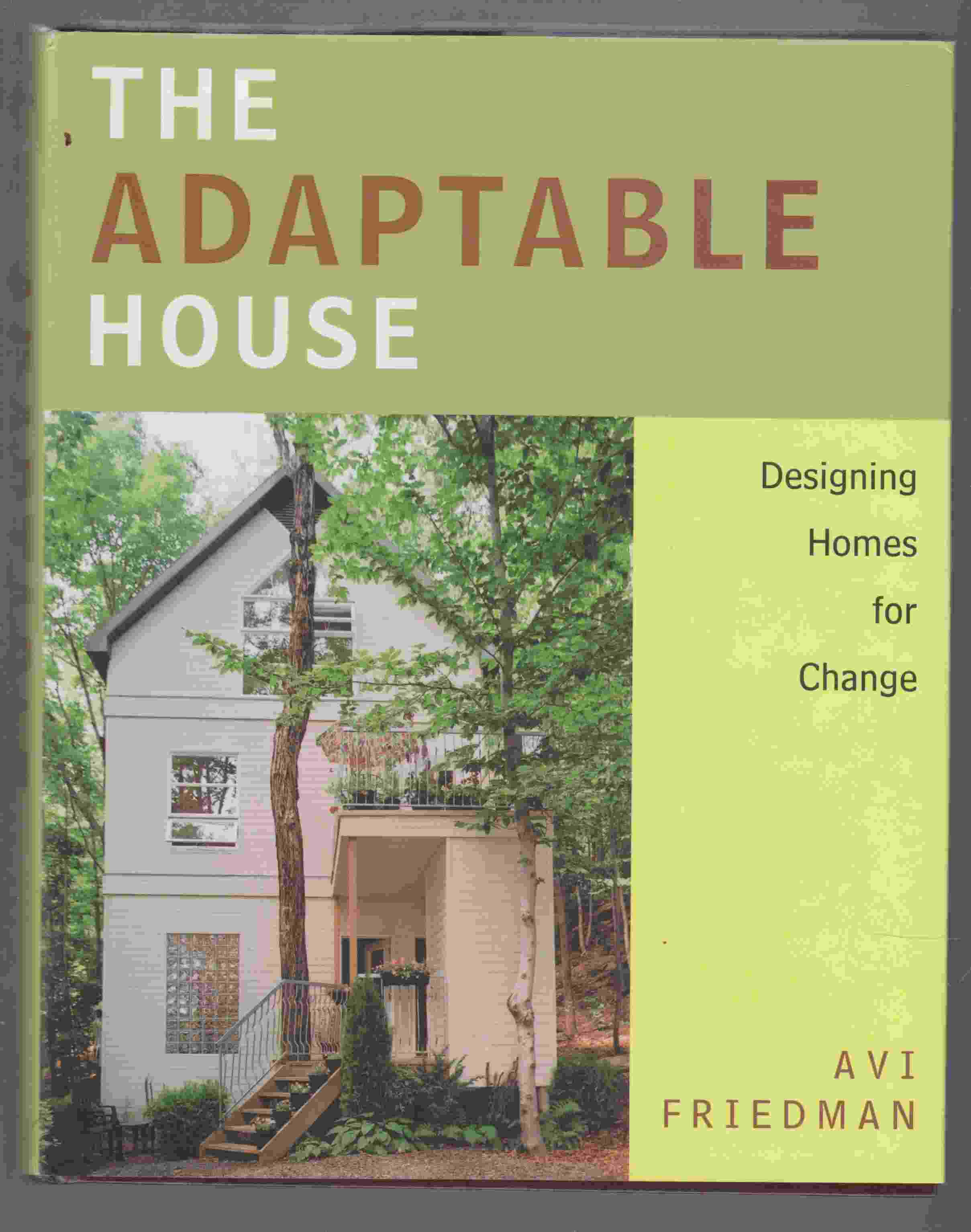 Image for The Adaptable House Designing Homes for Change