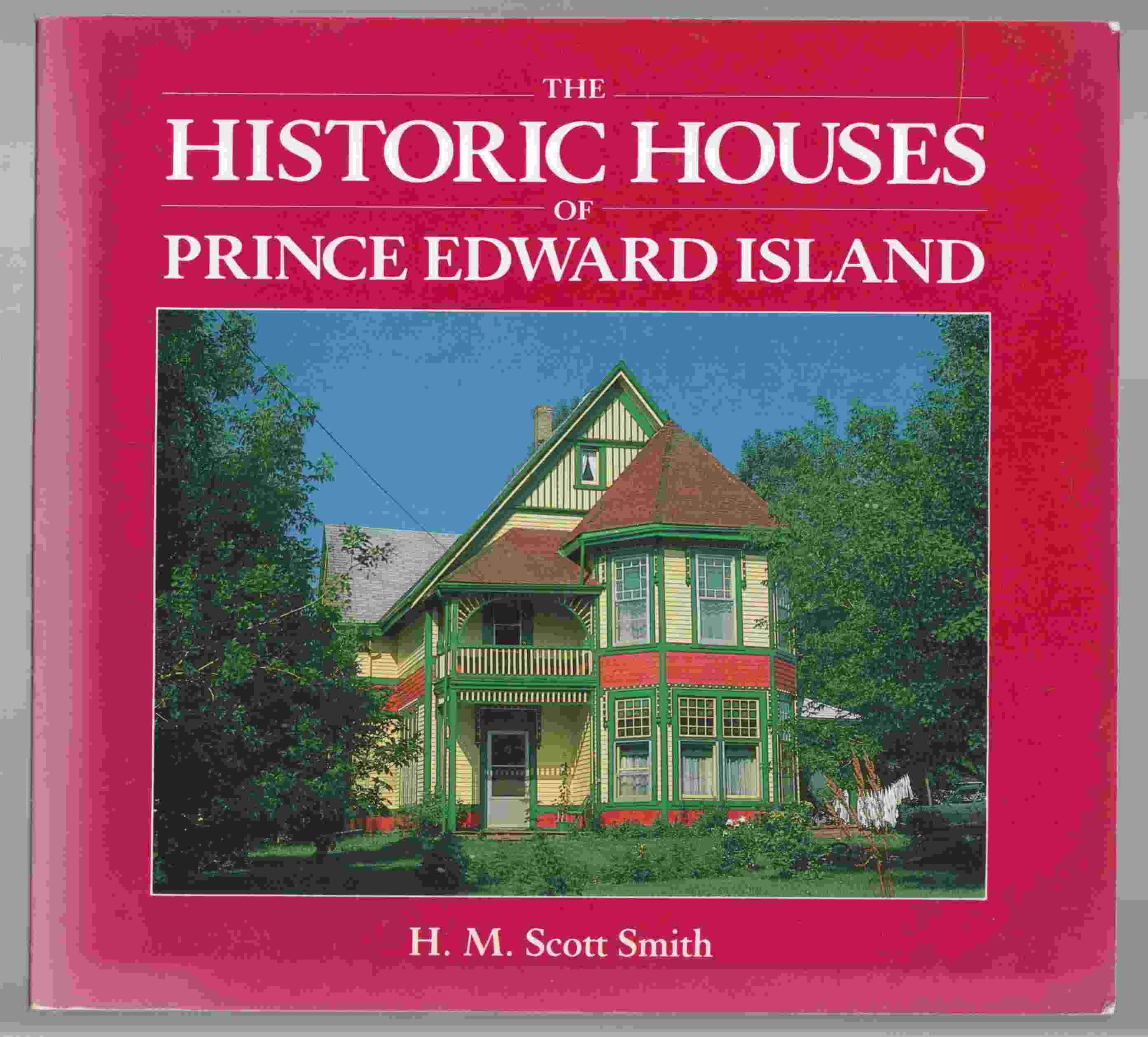 Image for The Historic Houses of Prince Edward Island