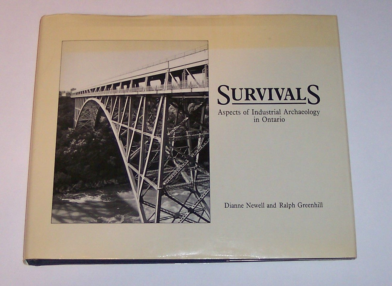 Image for Survivals Aspects of Industrial Archaeology in Ontario