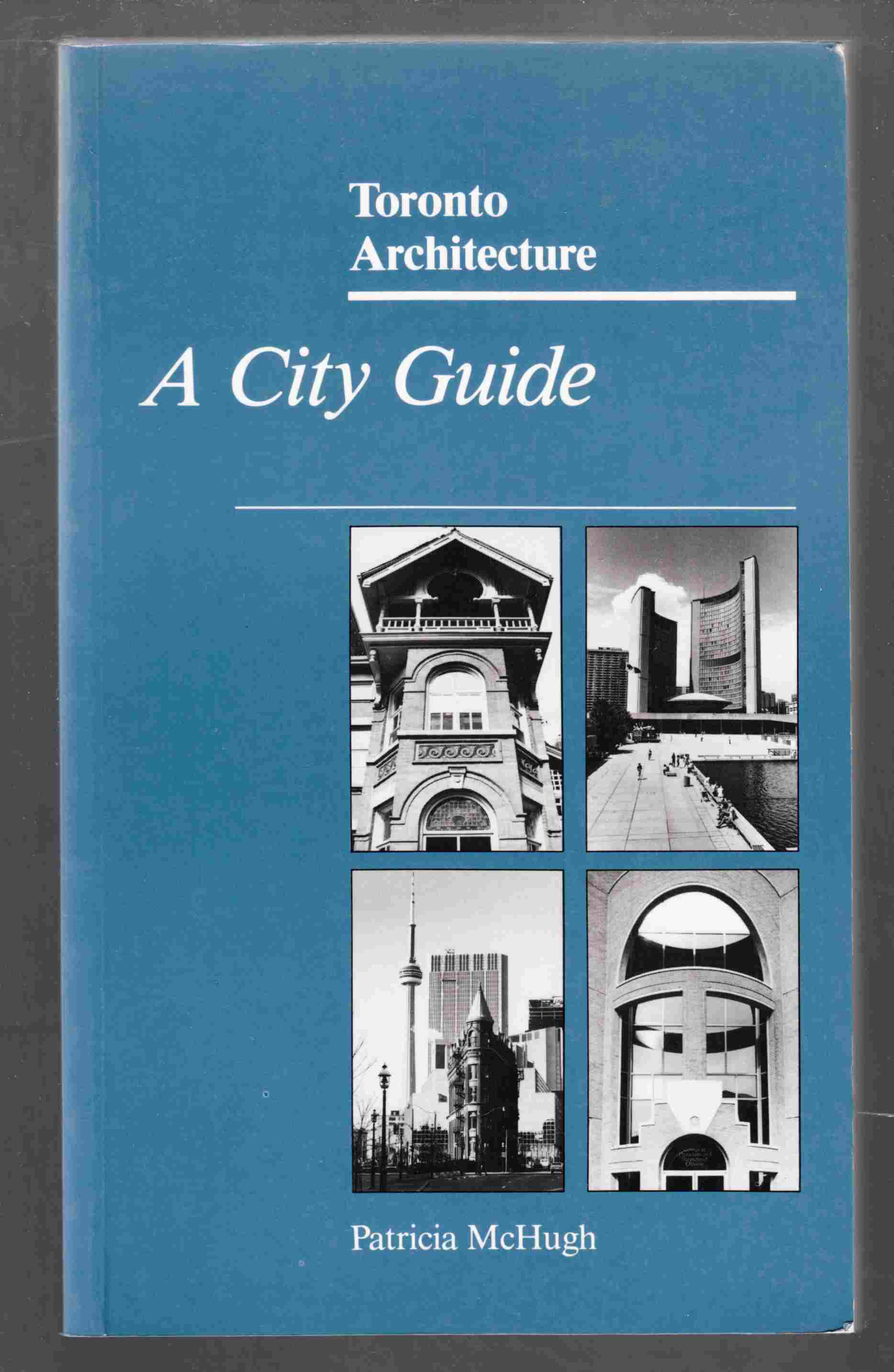 Image for Toronto Architecture: a City Guide