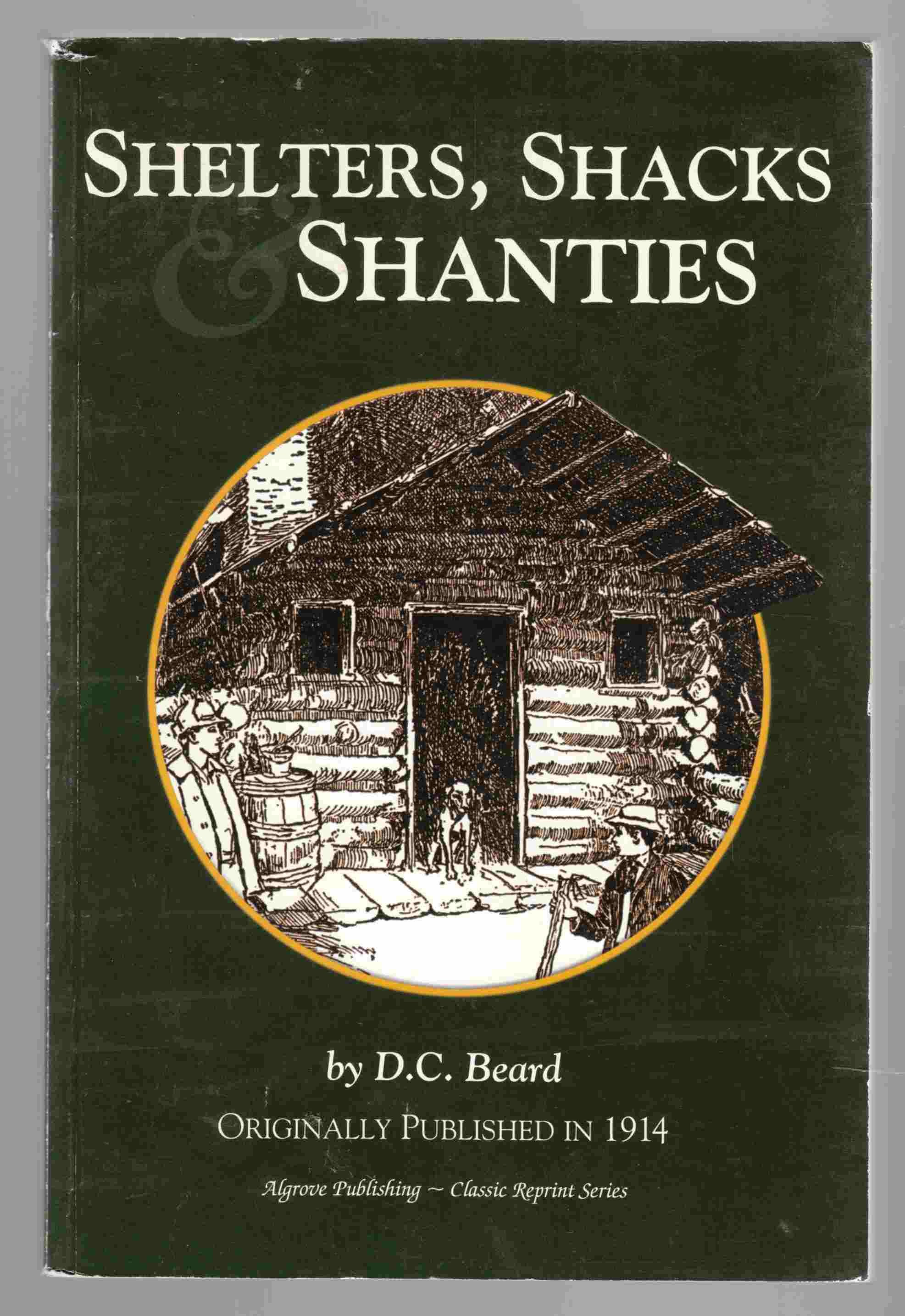 Image for Shelters, Shacks & Shanties