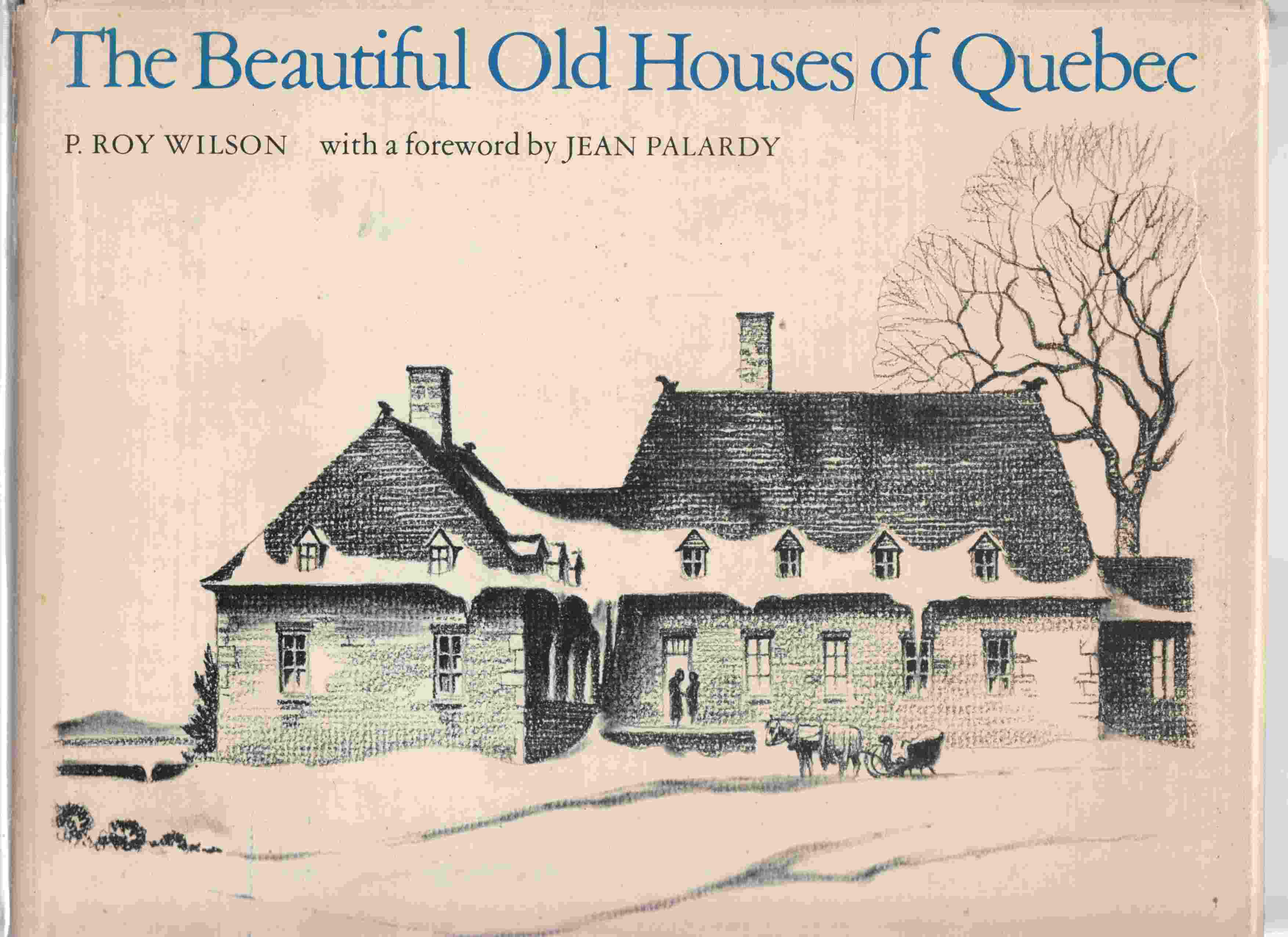 Image for The Beautiful Old Houses of Quebec