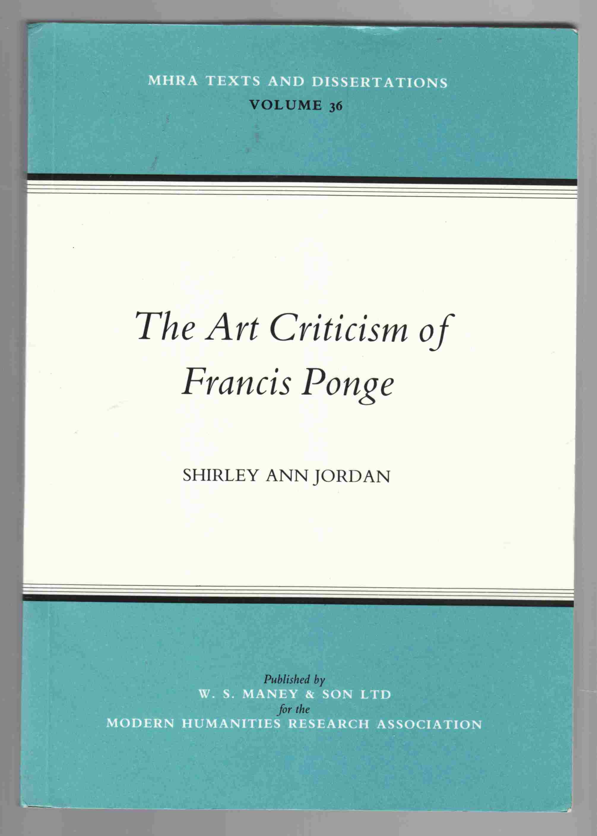 Image for The Art Criticism of Francis Ponge (Vol. 36)