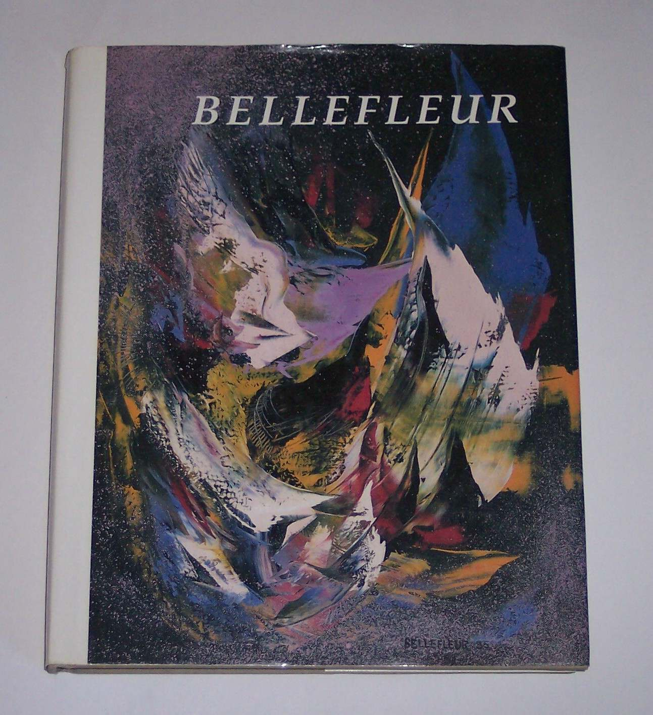 Image for Bellefleur: The Fervor of the Quest