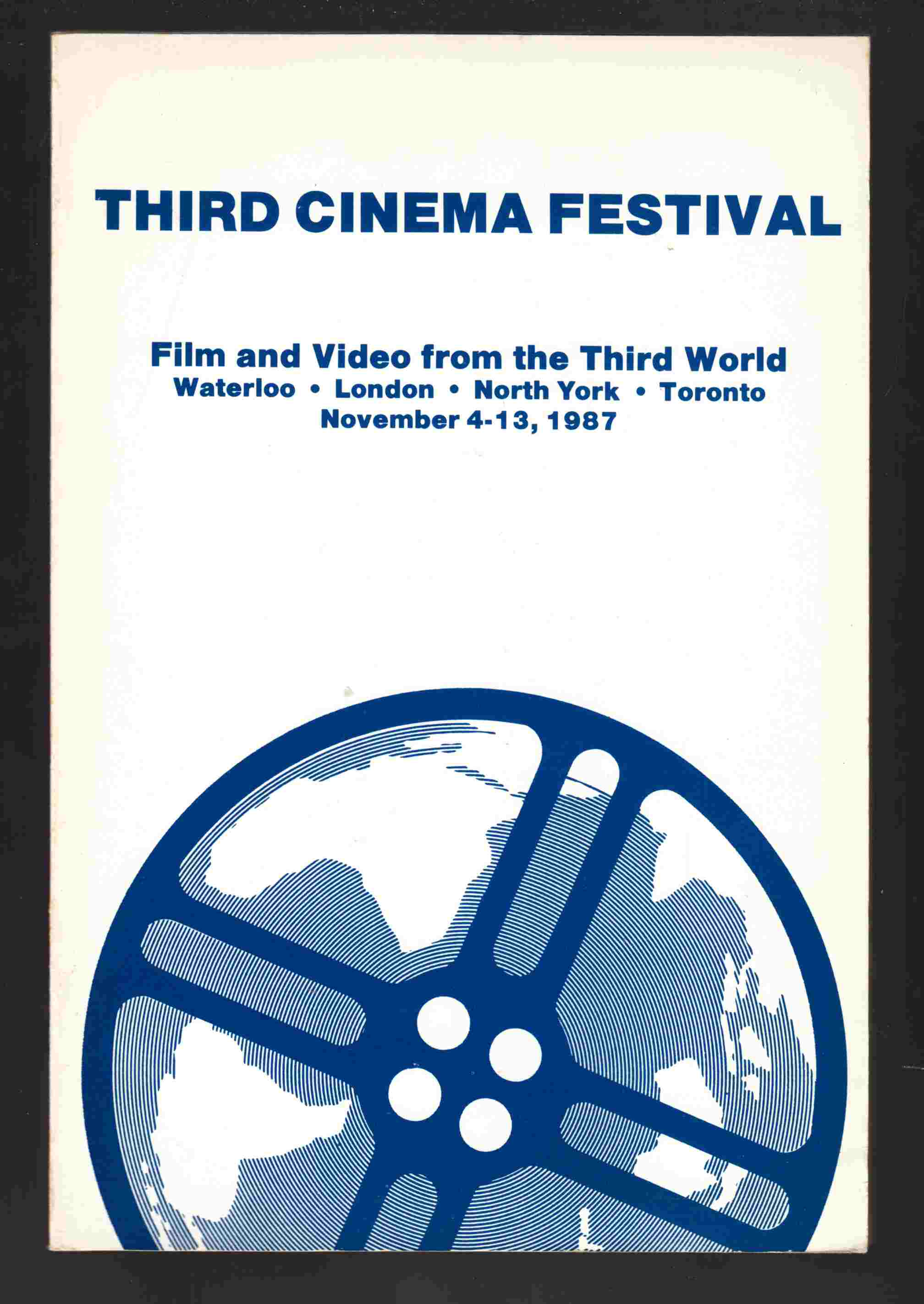 Image for Third Cinema Festival - Film and Video From the Third World November 4-13, 1987