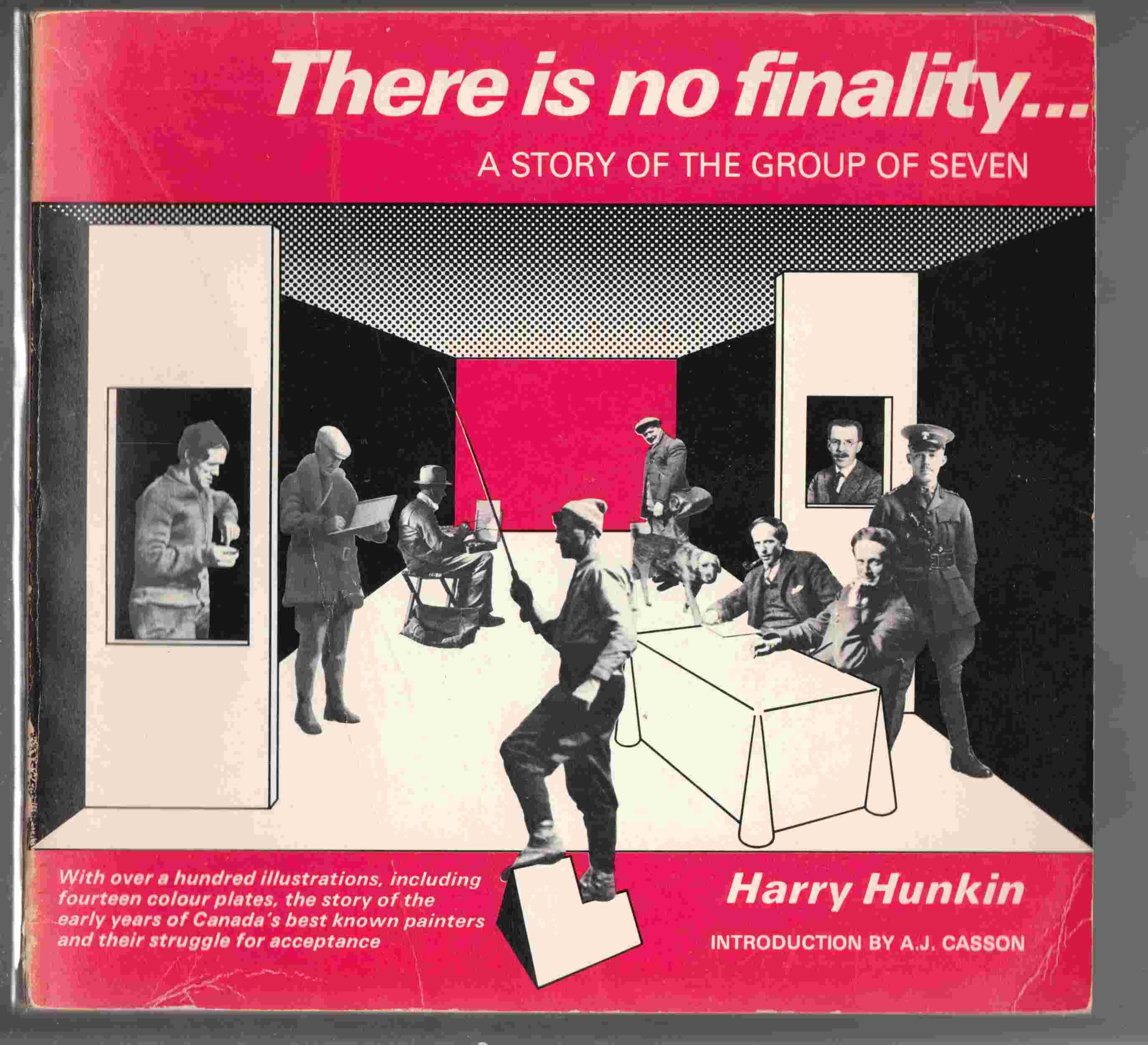 Image for There is No Finality ... a Story of the Group of Seven
