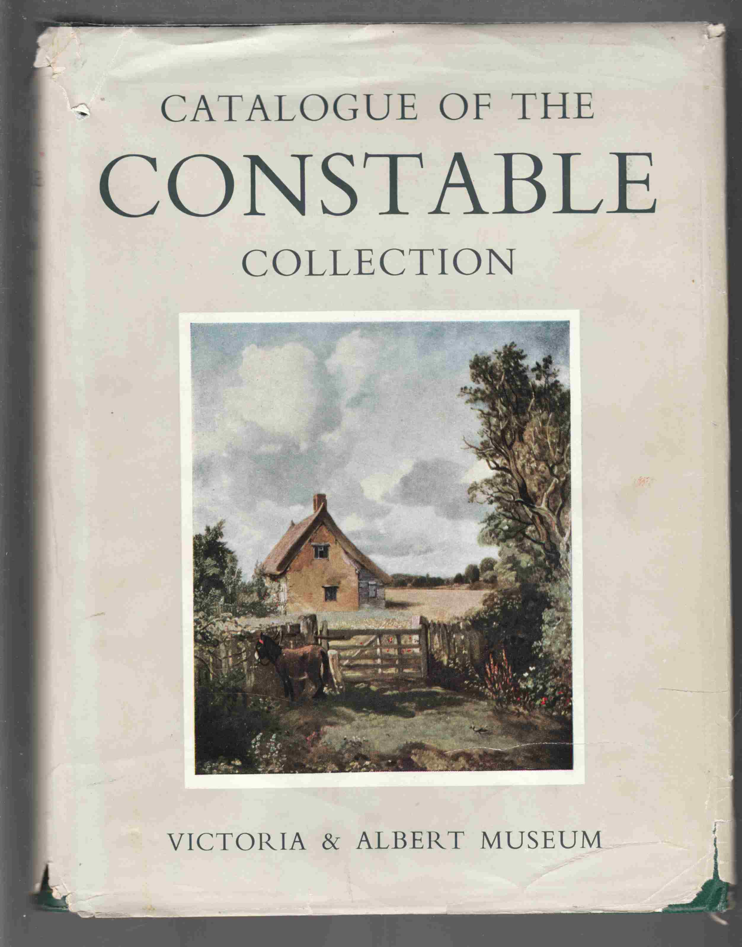 Image for Catalogue of the Constable Collection Victoria and Albert Museum
