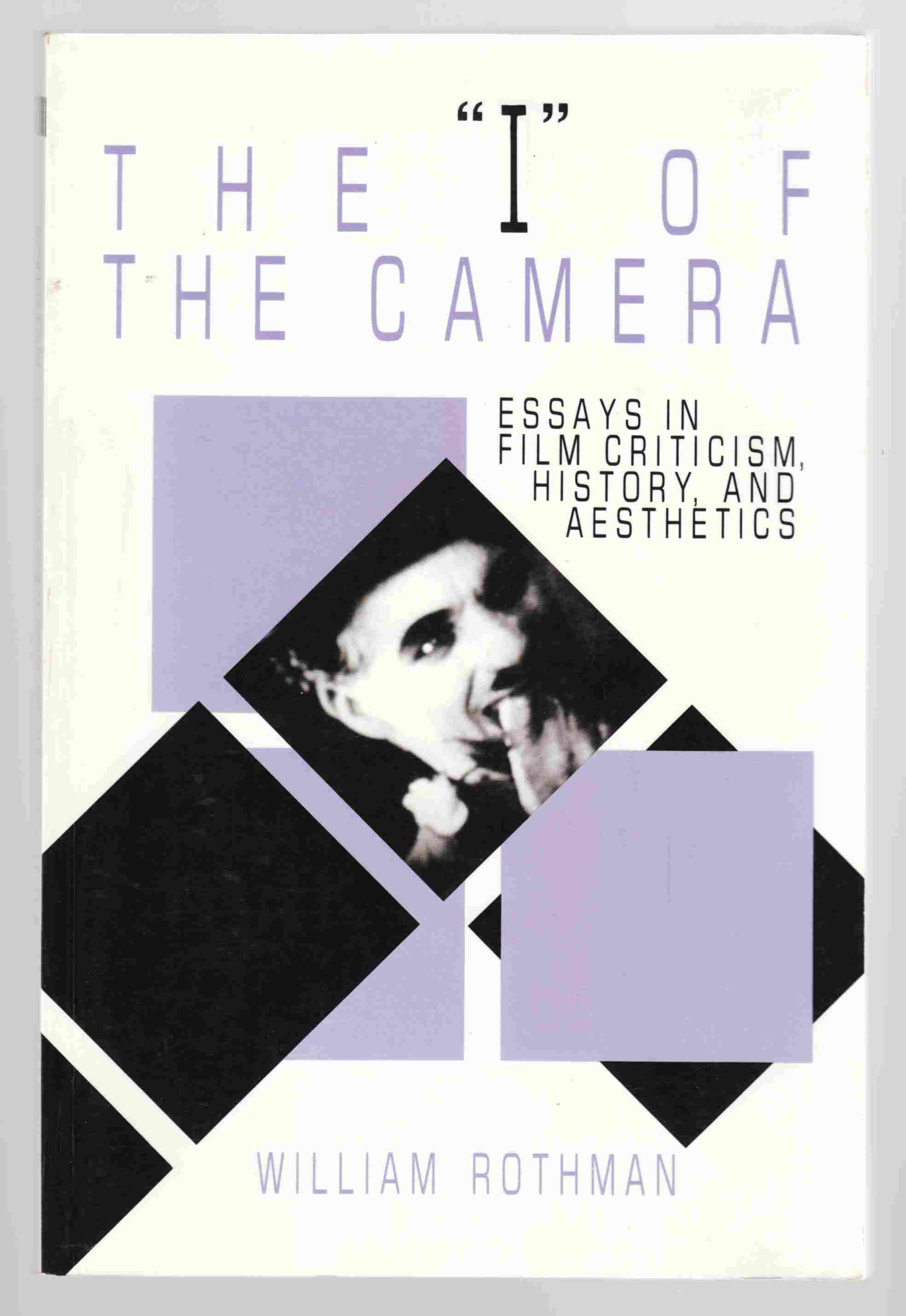 "Image for The ""I"" of the Camera Essays in Film Criticism, History and Esthetics"