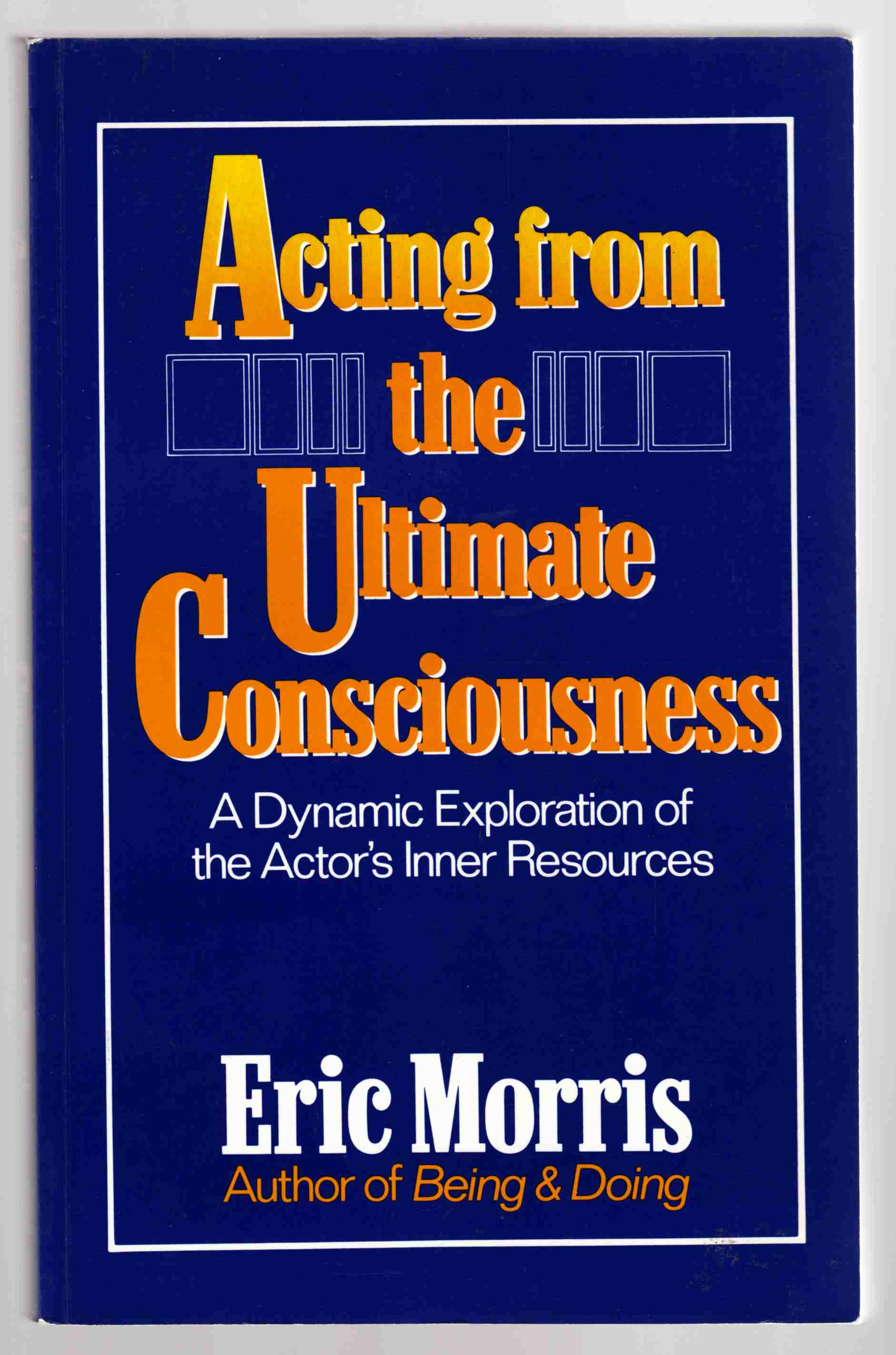 Image for Acting from the Ultimate Unconsciousness