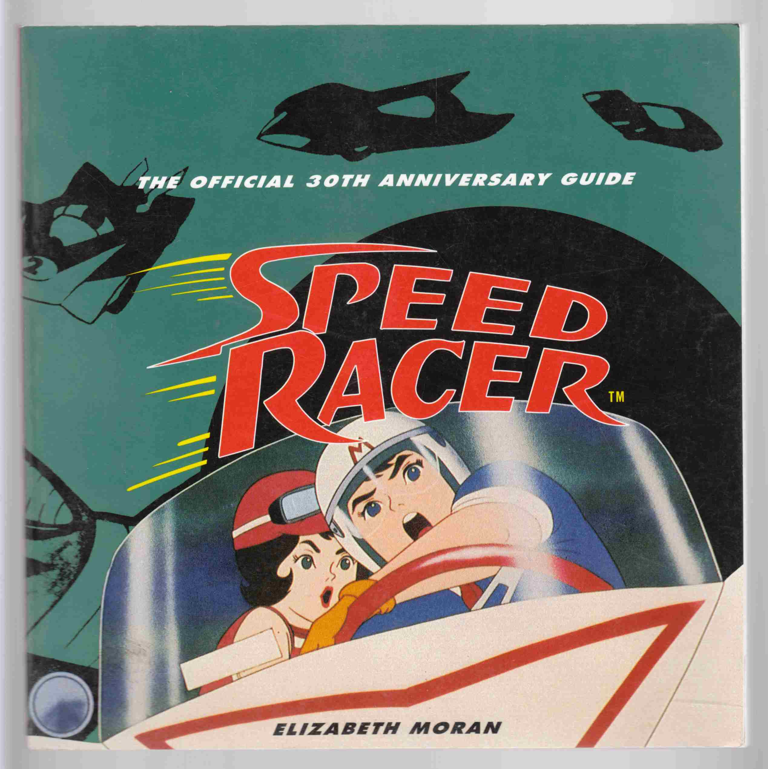 Image for Speed Racer The Official 30th Anniversary Guide