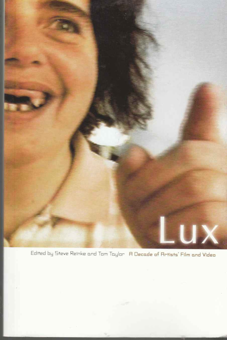 Image for Lux A Decade of Artists' Film and Video