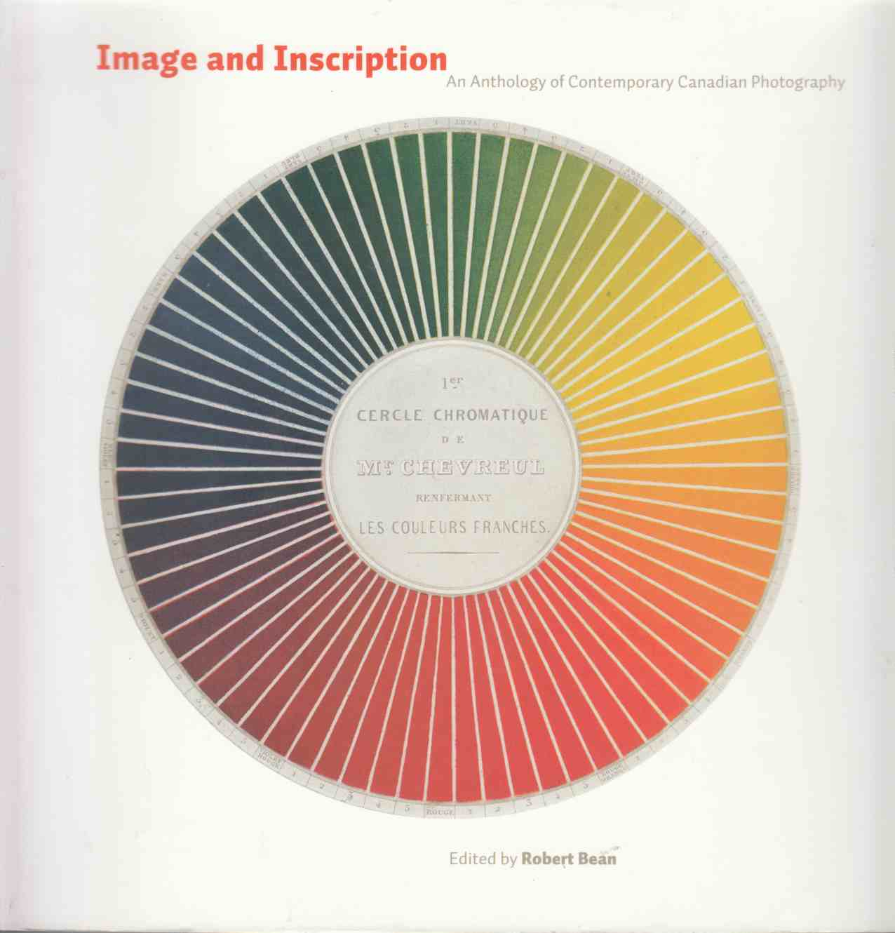 Image for Image and Inscription An Anthology of Contemporary Canadian Photography