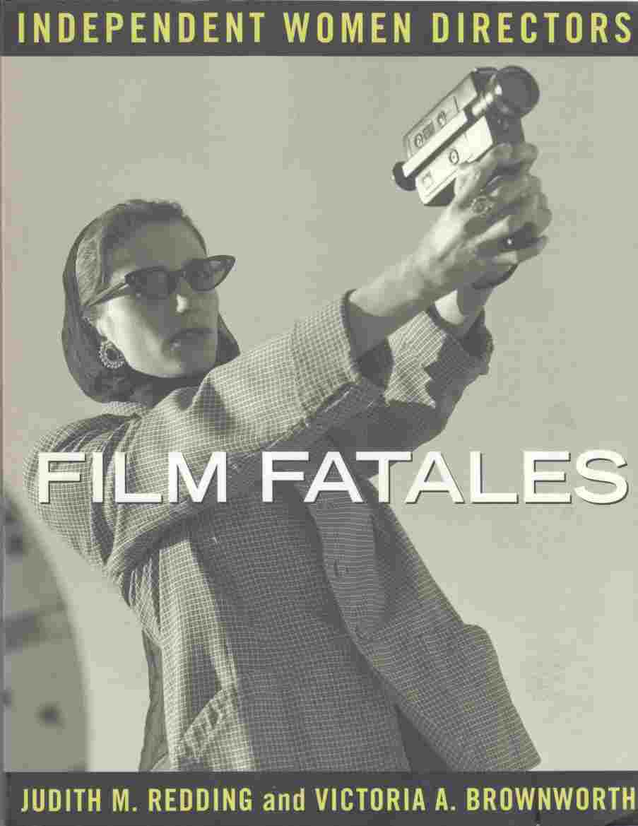 Image for Film Fatales Independent Women Directors